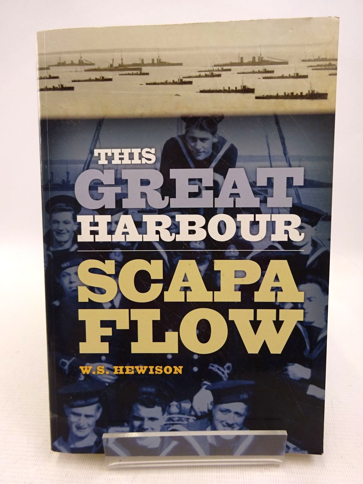 Photo of THIS GREAT HARBOUR SCAPA FLOW written by Hewison, W.S. published by Birlinn Limited (STOCK CODE: 1817039)  for sale by Stella & Rose's Books
