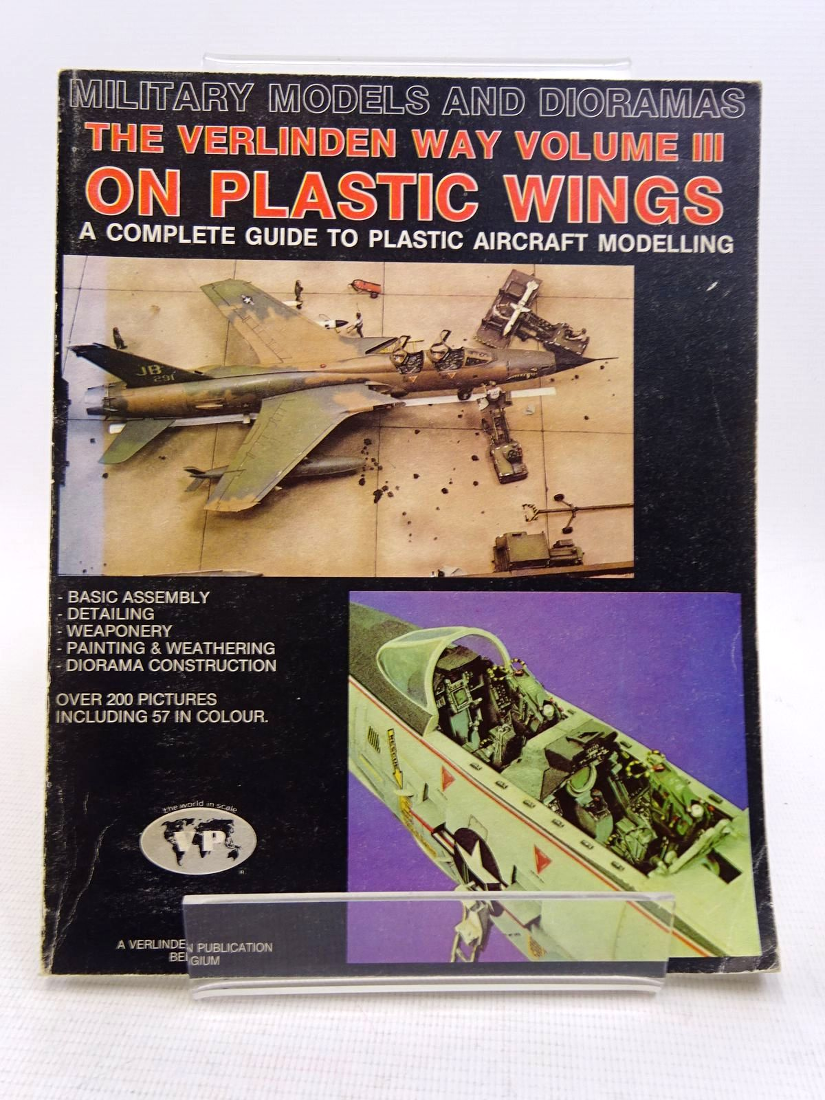 Photo of ON PLASTIC WINGS: A COMPLETE GUIDE TO PLASTIC AIRCRAFT MODELLING written by Verlinden, Francois published by Verlinden Publications (STOCK CODE: 1817059)  for sale by Stella & Rose's Books