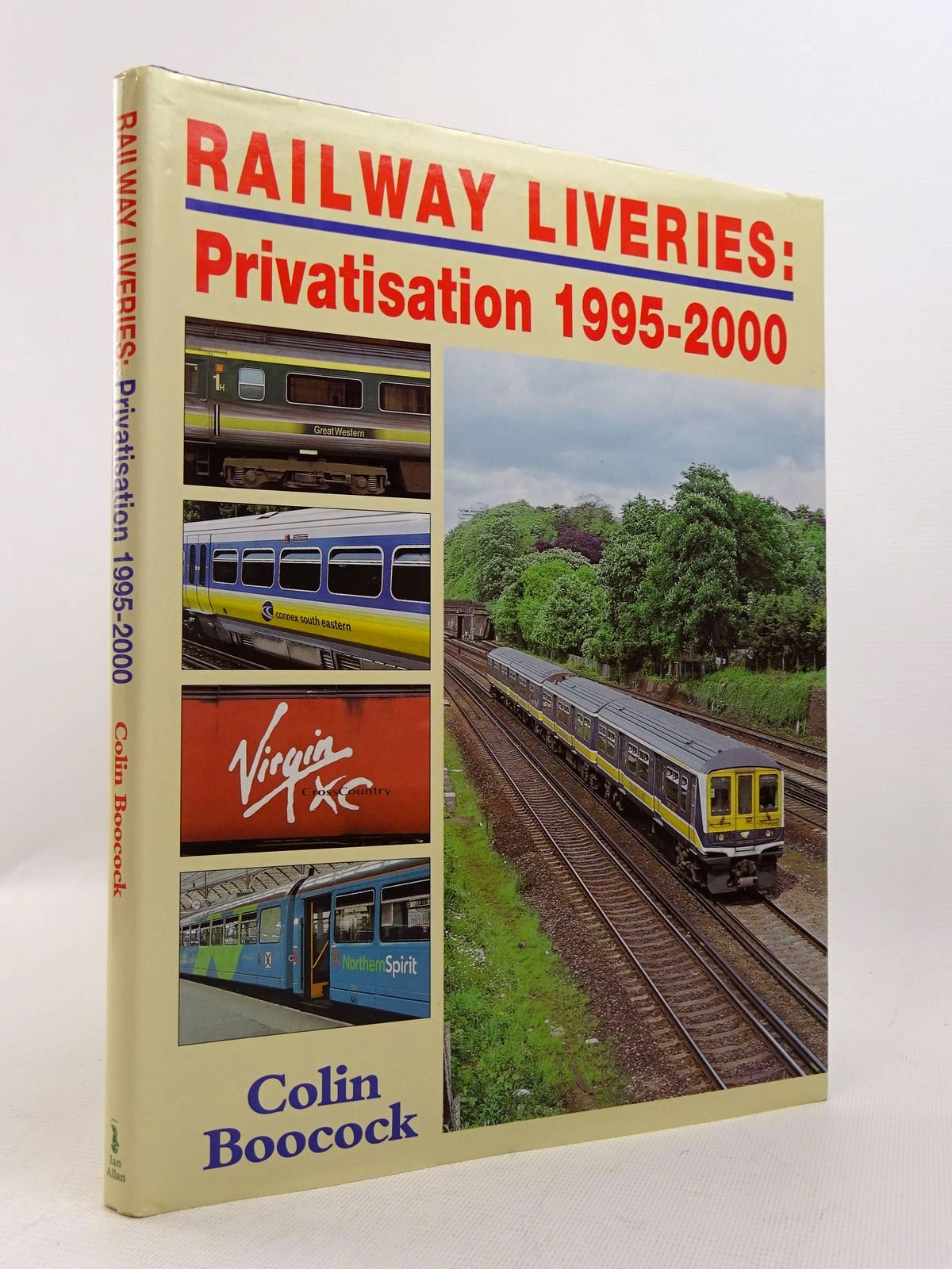Photo of RAILWAY LIVERIES: PRIVATISATION 1995-2000 written by Boocock, Colin P. published by Ian Allan (STOCK CODE: 1817091)  for sale by Stella & Rose's Books
