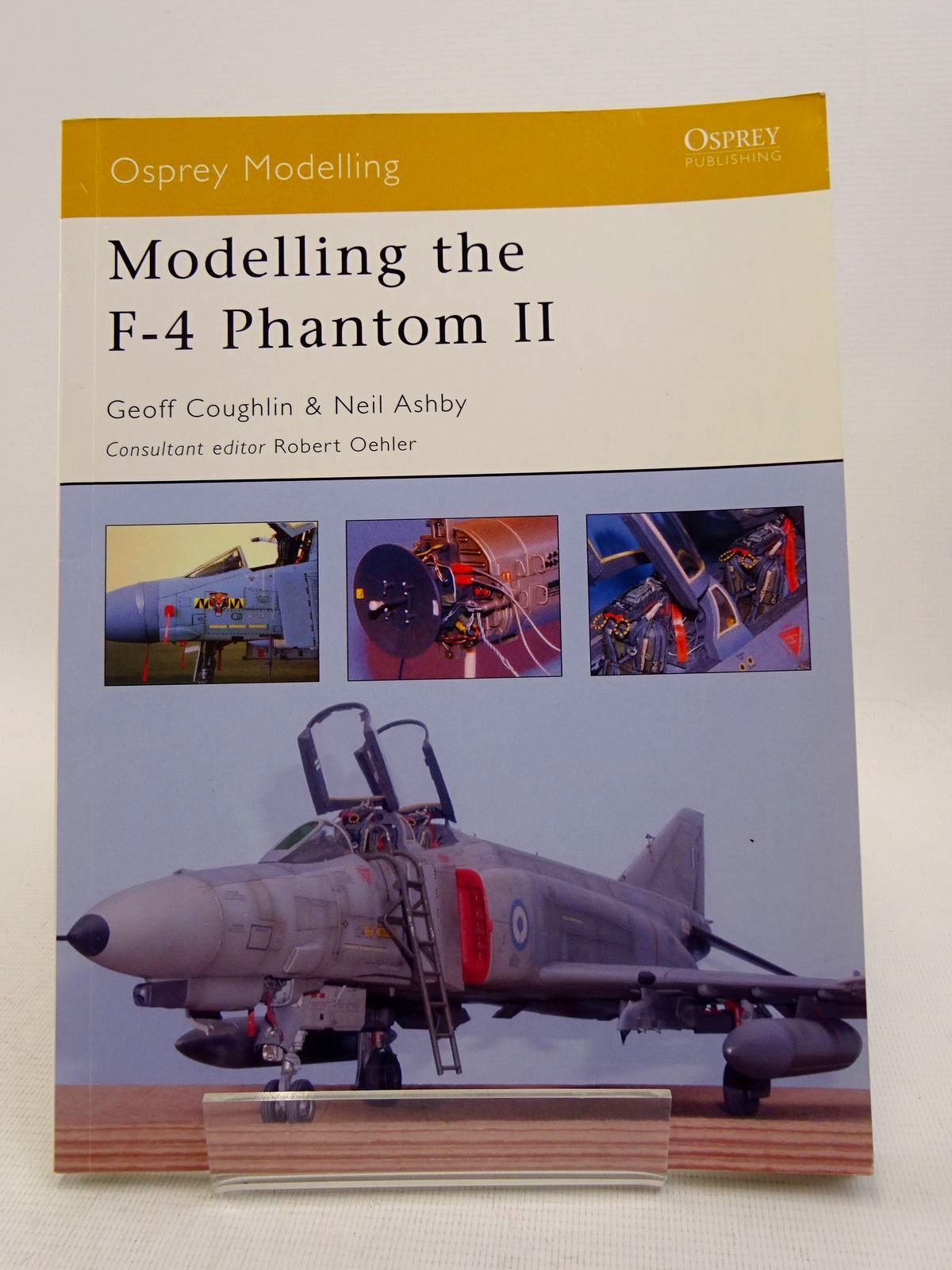 Photo of MODELLING THE F-4 PHANTOM II written by Coughlin, Geoff Ashby, Neil published by Osprey Publishing (STOCK CODE: 1817097)  for sale by Stella & Rose's Books