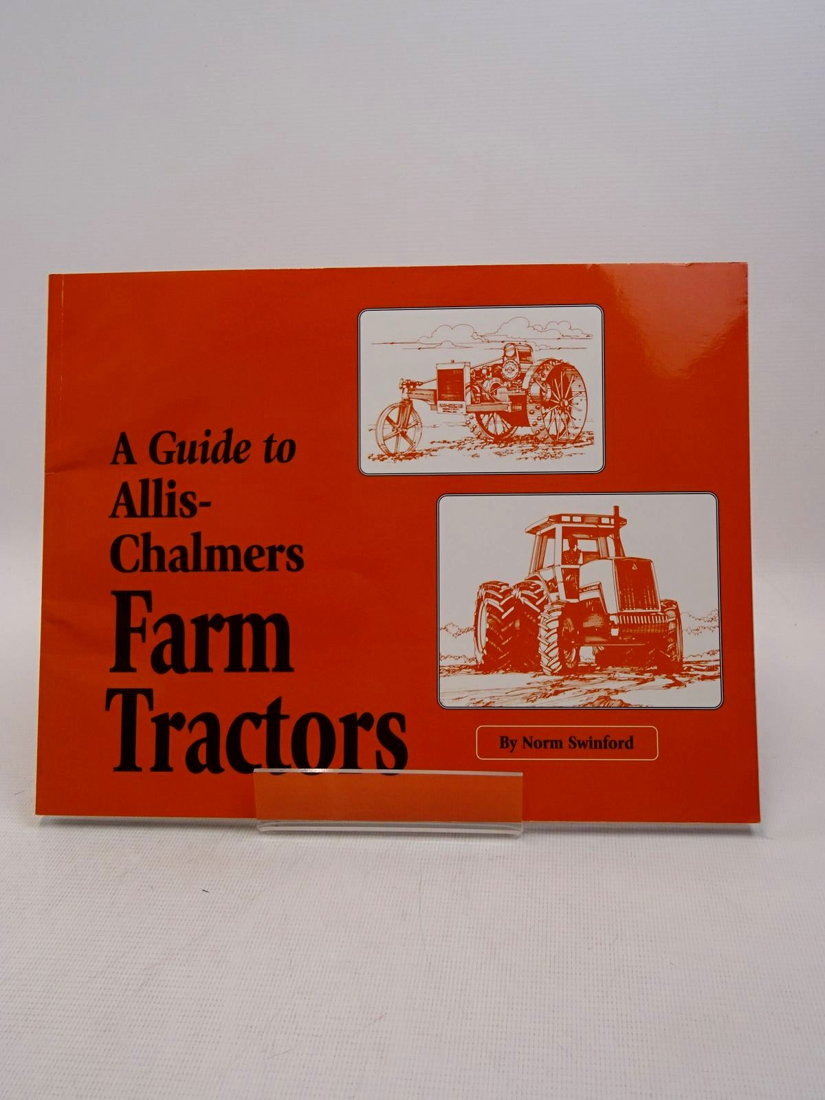 Photo of A GUIDE TO ALLIS-CHALMERS FARM TRACTORS- Stock Number: 1817113