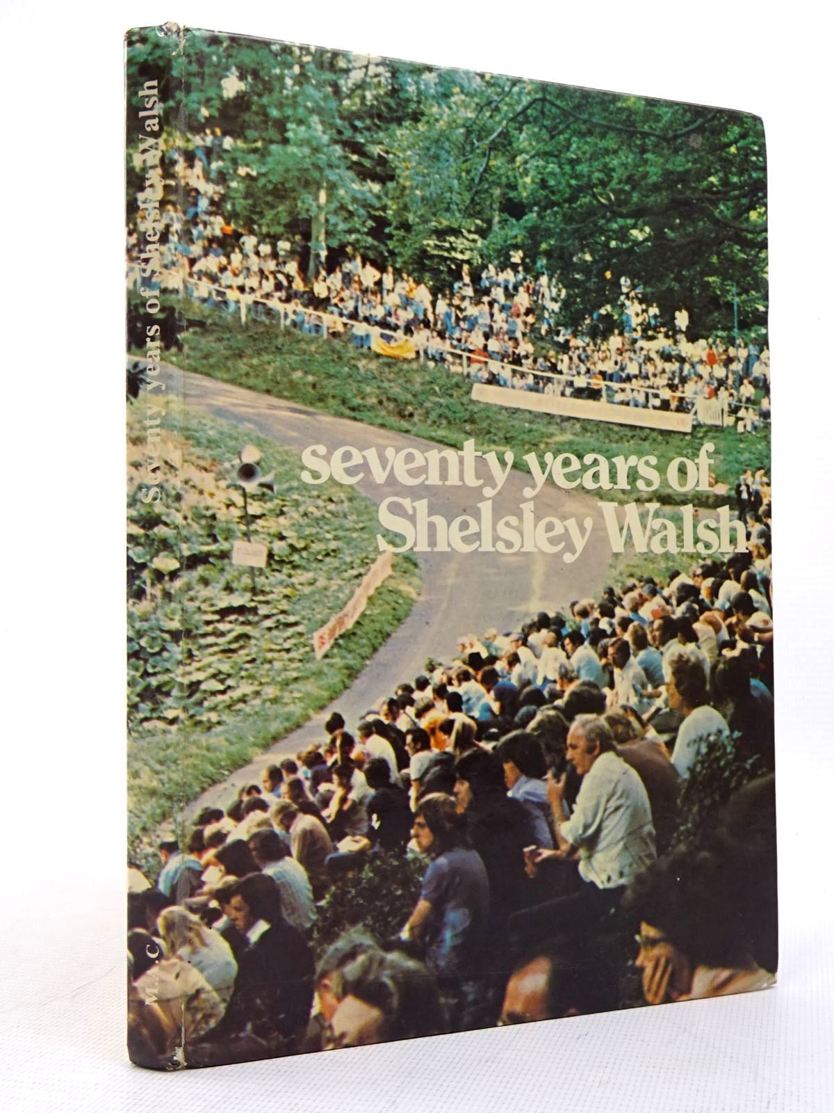 Photo of SEVENTY YEARS OF SHELSLEY WALSH written by Hastings, Harold C. published by Midland Automobile Club (STOCK CODE: 1817145)  for sale by Stella & Rose's Books