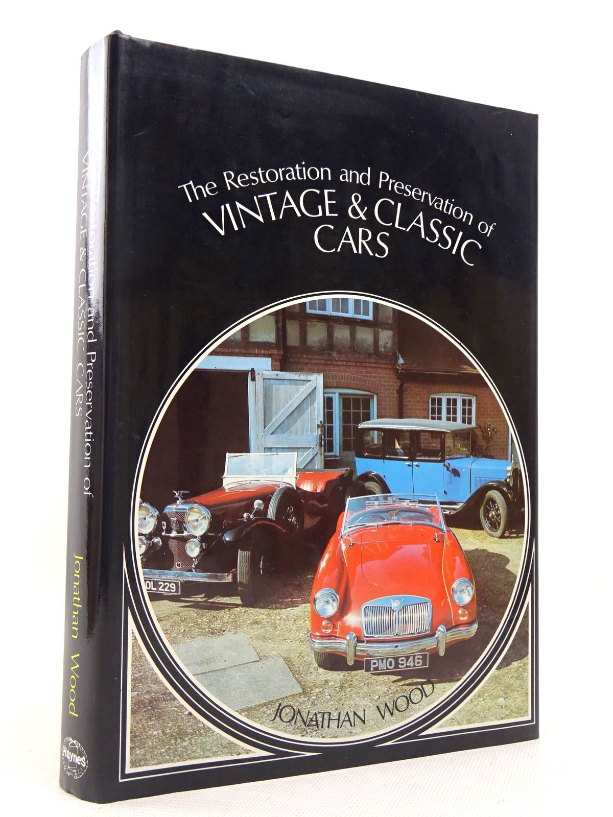 Photo of THE RESTORATION AND PRESERVATION OF VINTAGE & CLASSIC CARS written by Wood, Jonathan published by Haynes (STOCK CODE: 1817146)  for sale by Stella & Rose's Books