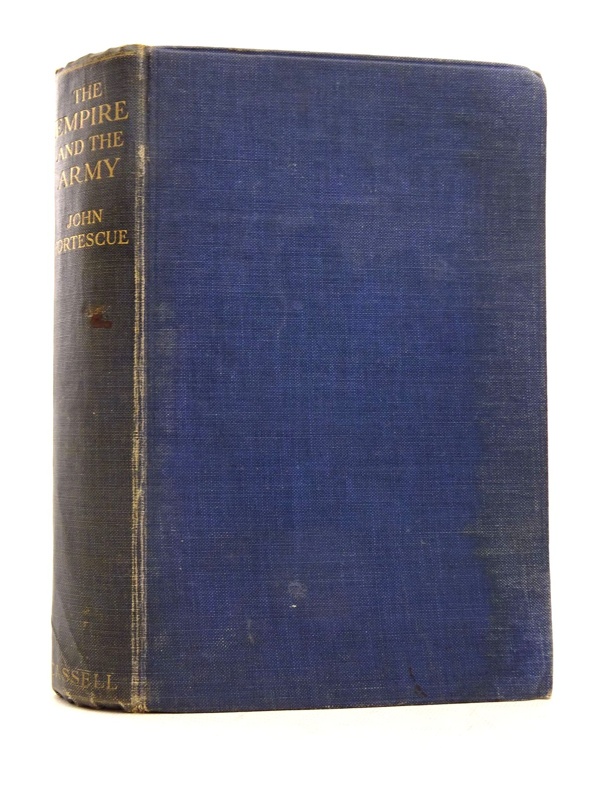 Photo of THE EMPIRE AND THE ARMY written by Fortescue, John published by Cassell & Company Ltd (STOCK CODE: 1817192)  for sale by Stella & Rose's Books