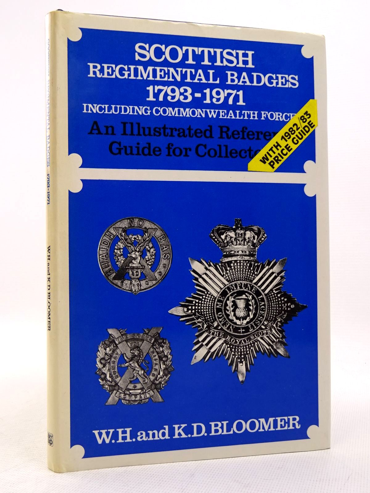 Photo of SCOTTISH REGIMENTAL BADGES 1793-1971 written by Bloomer, W.H.
