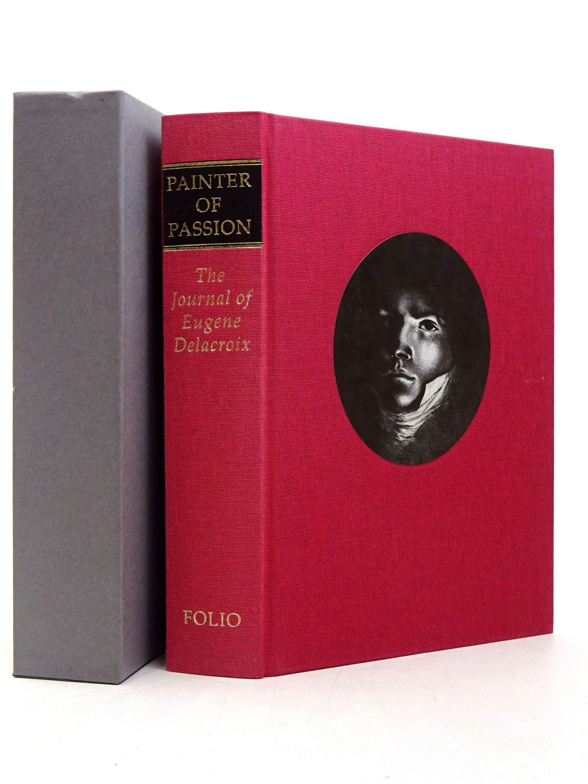 Photo of PAINTER OF PASSION: THE JOURNAL OF EUGENE DELACROIX written by Delacroix, Eugene Wellington, Hubert published by Folio Society (STOCK CODE: 1817282)  for sale by Stella & Rose's Books