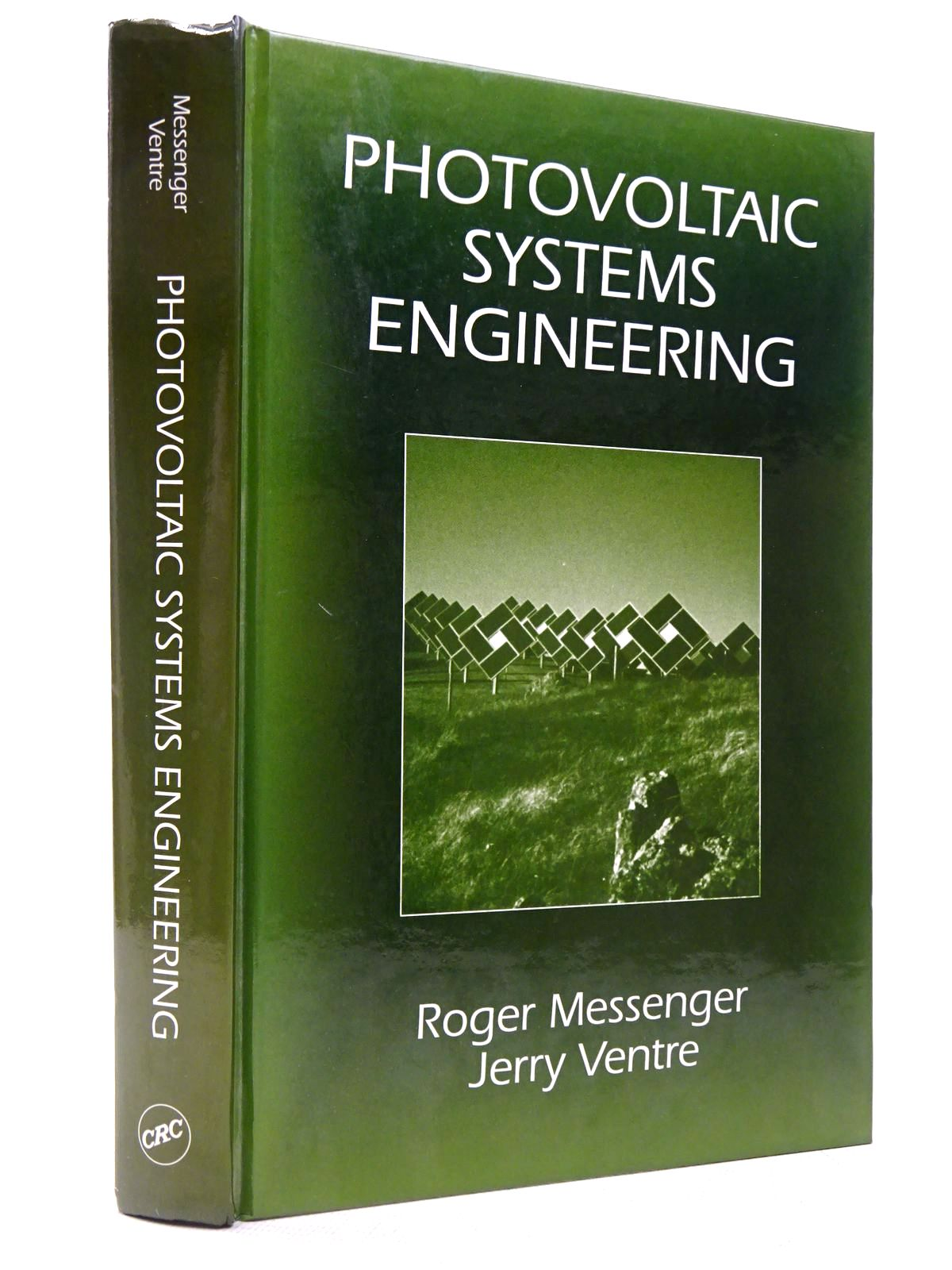 Photo of PHOTOVOLTAIC SYSTEMS ENGINEERING written by Messenger, Roger Ventre, Jerry published by CRC Press (STOCK CODE: 1817311)  for sale by Stella & Rose's Books