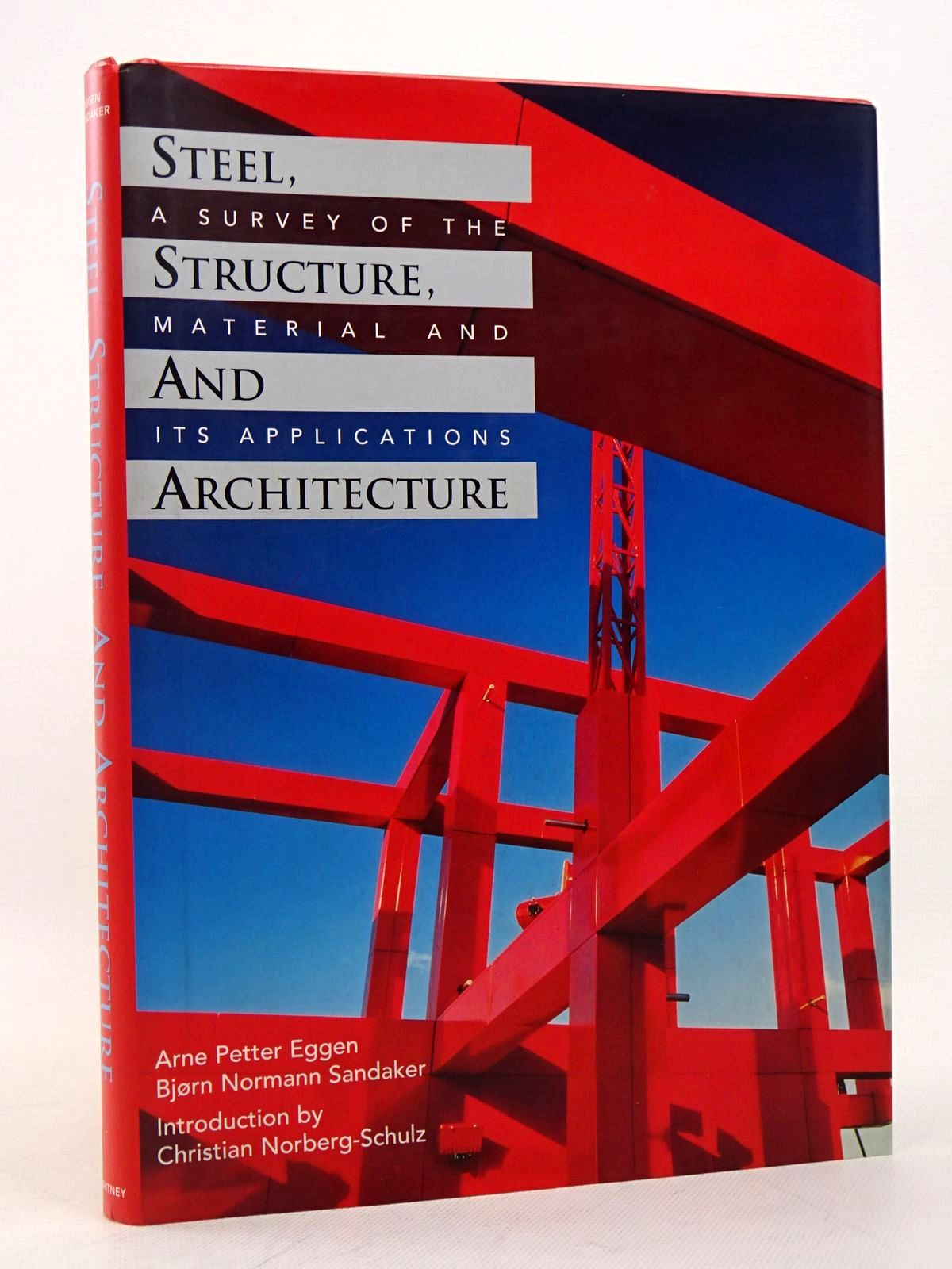 Photo of STEEL, STRUCTURE, AND ARCHITECTURE written by Eggen, Arne Petter<br />Sandaker, Bjorn Normann published by Whitney Library Of Design (STOCK CODE: 1817325)  for sale by Stella & Rose's Books