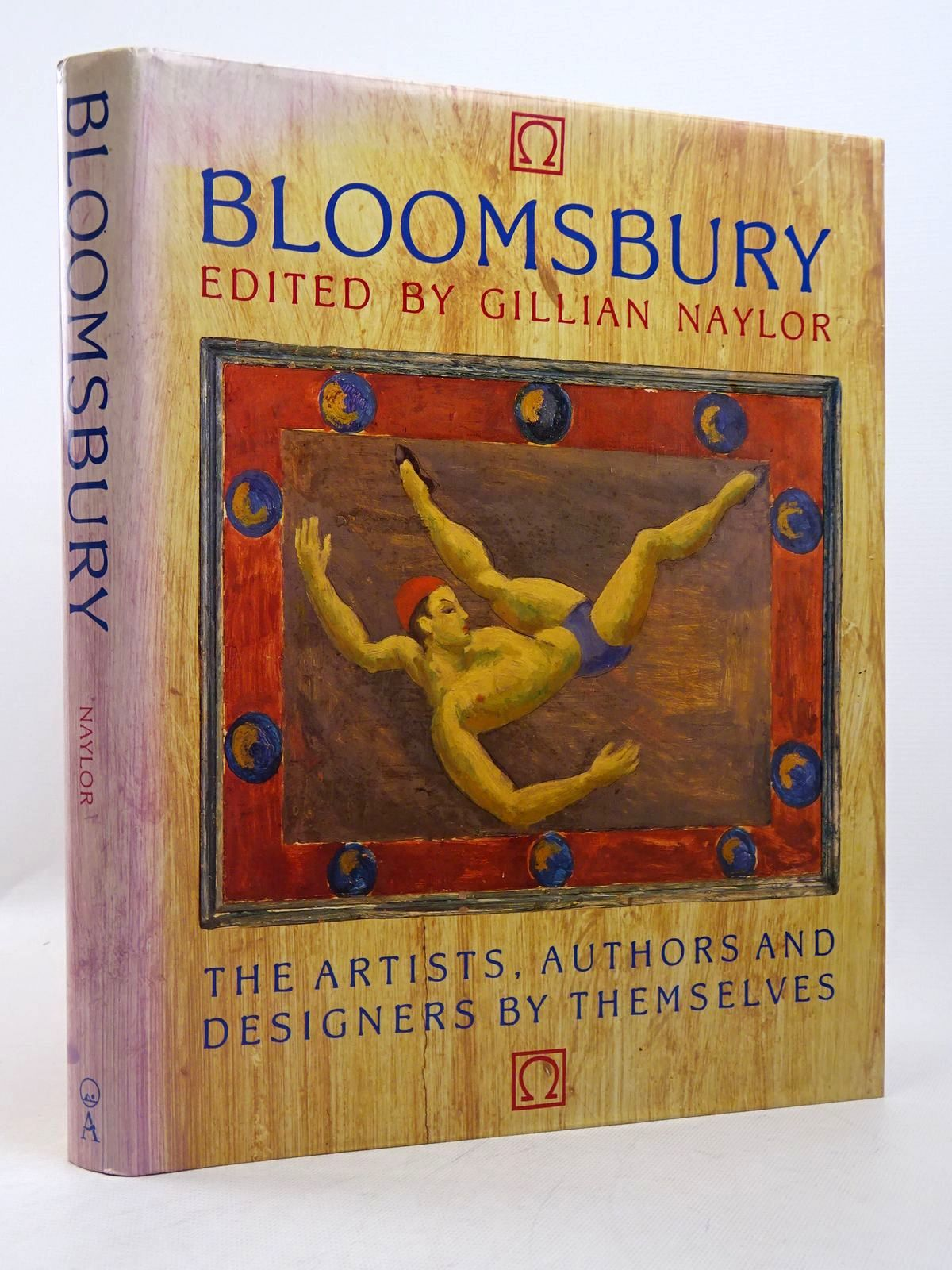 Photo of BLOOMSBURY: THE ARTISTS, AUTHORS AND DESIGNERS BY THEMSELVES written by Naylor, Gillian published by Pyramid Books (STOCK CODE: 1817330)  for sale by Stella & Rose's Books