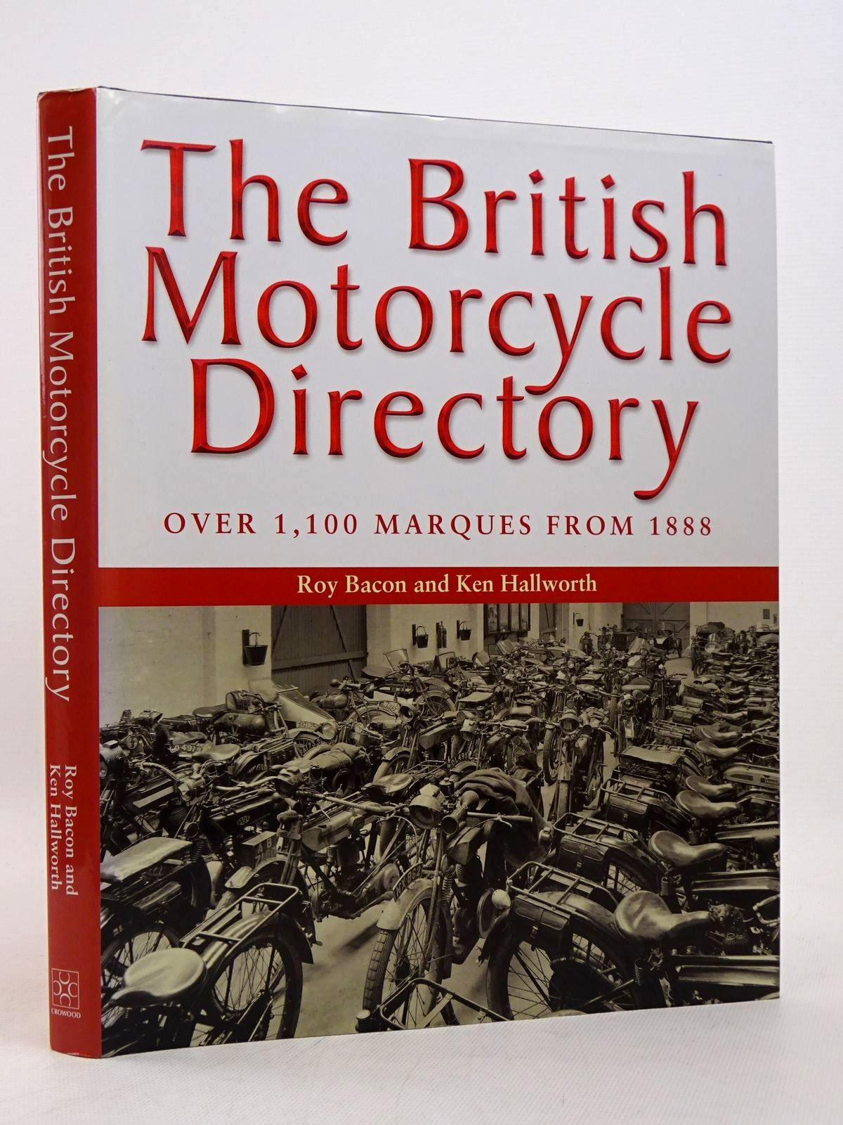 Photo of THE BRITISH MOTORCYCLE DIRECTORY written by Bacon, Roy Hallworth, Ken published by The Crowood Press (STOCK CODE: 1817332)  for sale by Stella & Rose's Books