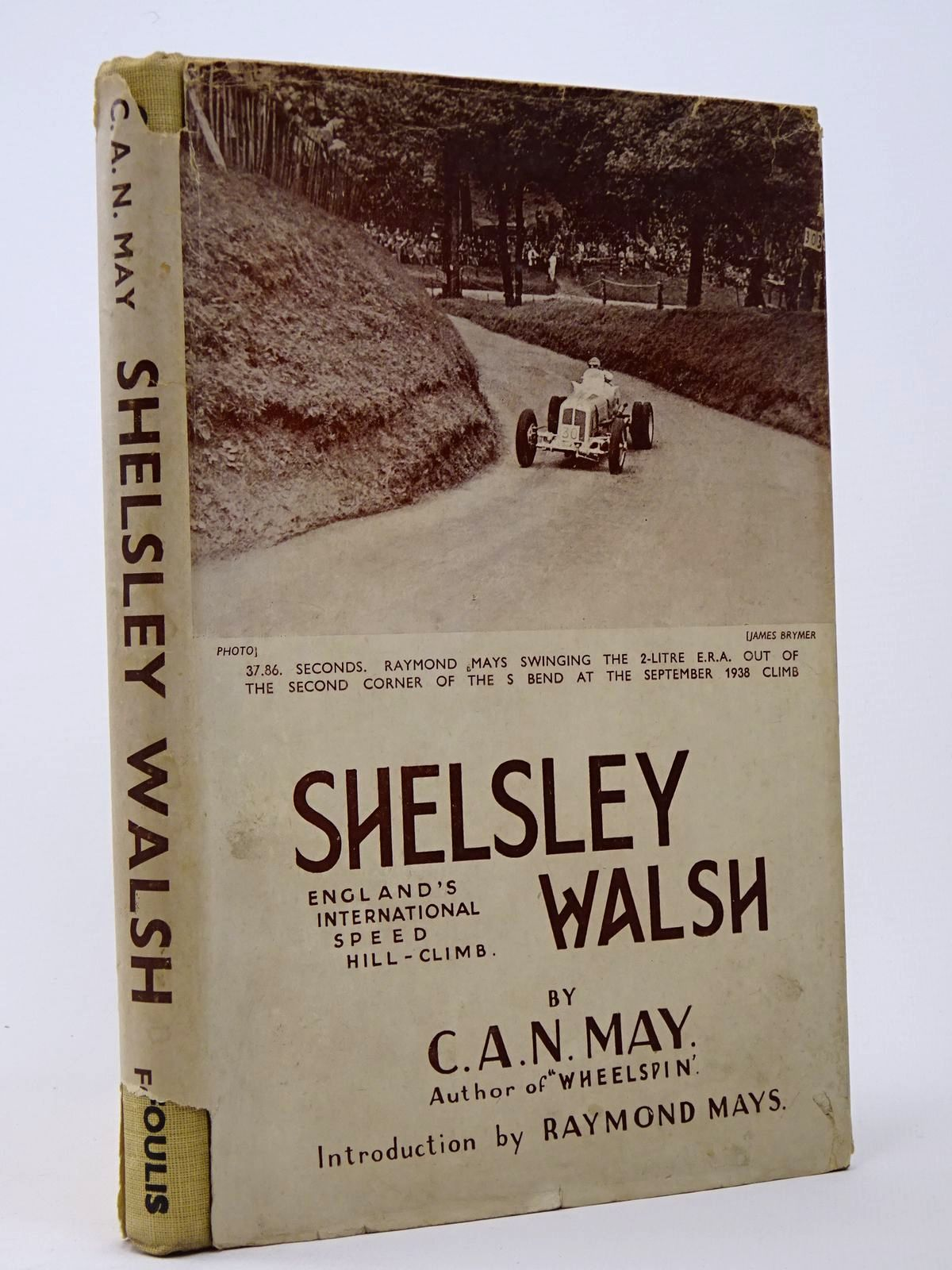 Photo of SHELSLEY WALSH ENGLAND'S INTERNATIONAL SPEED HILL-CLIMB written by May, C.A.N. published by G.T. Foulis & Co. Ltd. (STOCK CODE: 1817379)  for sale by Stella & Rose's Books