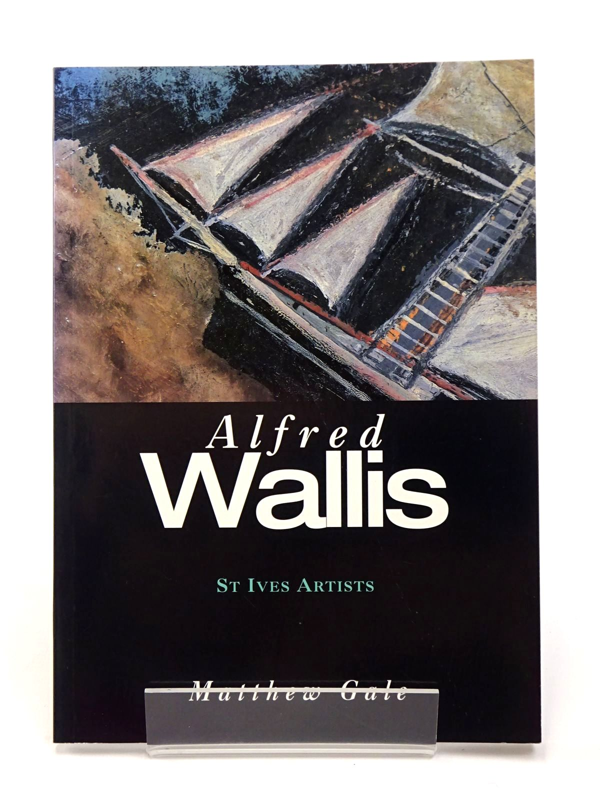 Photo of ALFRED WALLIS written by Gale, Matthew illustrated by Wallis, Alfred published by Tate Publishing (STOCK CODE: 1817396)  for sale by Stella & Rose's Books