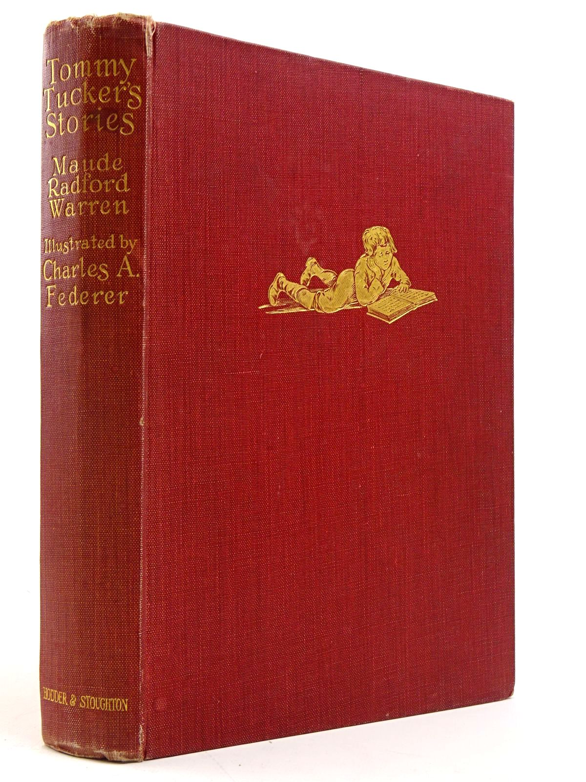 Photo of TOMMY TUCKER'S STORIES written by Warren, Maude Radford Davenport, Eve illustrated by Federer, Charles A. published by Hodder & Stoughton (STOCK CODE: 1817439)  for sale by Stella & Rose's Books