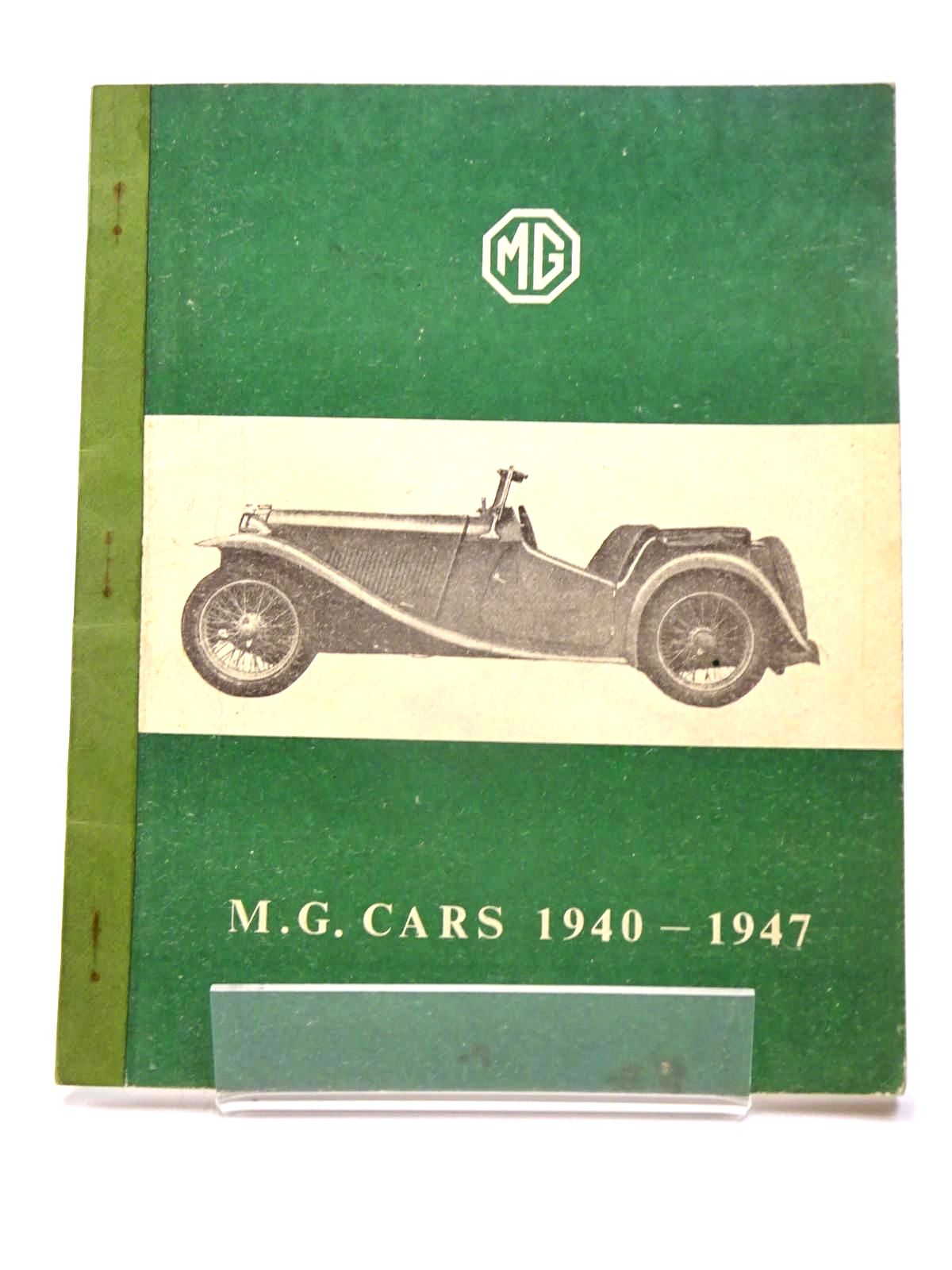Photo of MG CARS 1940-1947 written by Hepworth, T.P. (STOCK CODE: 1817477)  for sale by Stella & Rose's Books