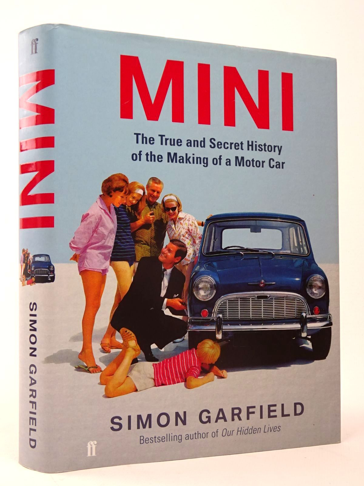 Photo of MINI: THE TRUE AND SECRET HISTORY OF THE MAKING OF A MOTOR CAR- Stock Number: 1817503