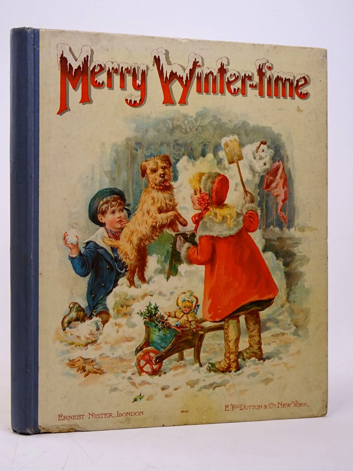 Photo of MERRY WINTER-TIME written by Meade, L.T. et al,  published by Ernest Nister, E.P. Dutton & Co. (STOCK CODE: 1817612)  for sale by Stella & Rose's Books