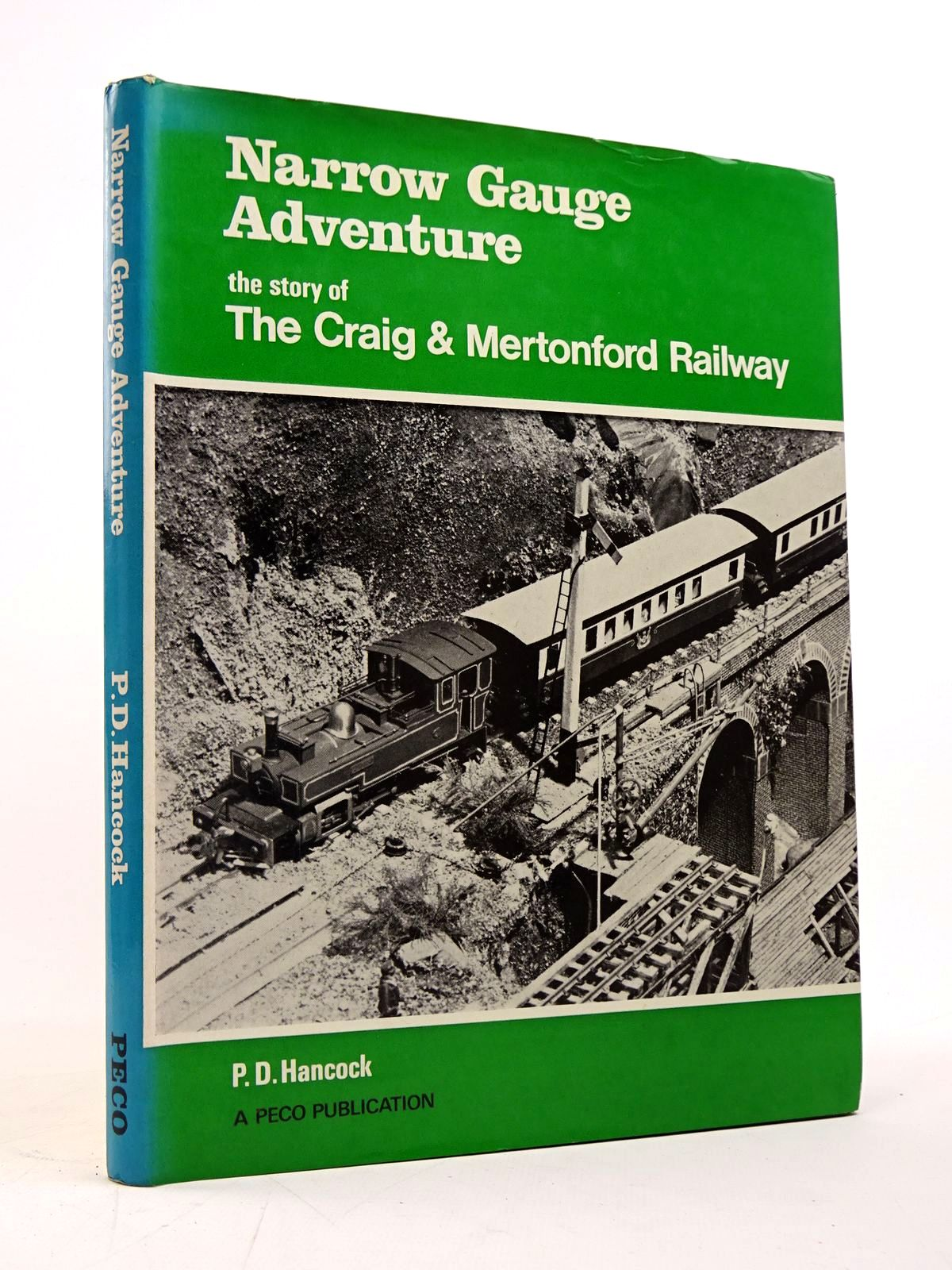 Photo of NARROW GAUGE ADVENTURE THE STORY OF THE CRAIG & MERTONFORD written by Hancock, P.D. published by Peco (STOCK CODE: 1817653)  for sale by Stella & Rose's Books
