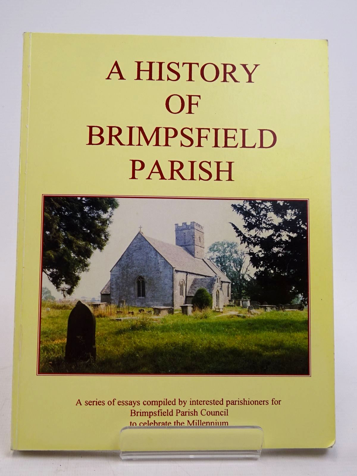 Photo of A HISTORY OF BRIMPSFIELD PARISH (STOCK CODE: 1817656)  for sale by Stella & Rose's Books