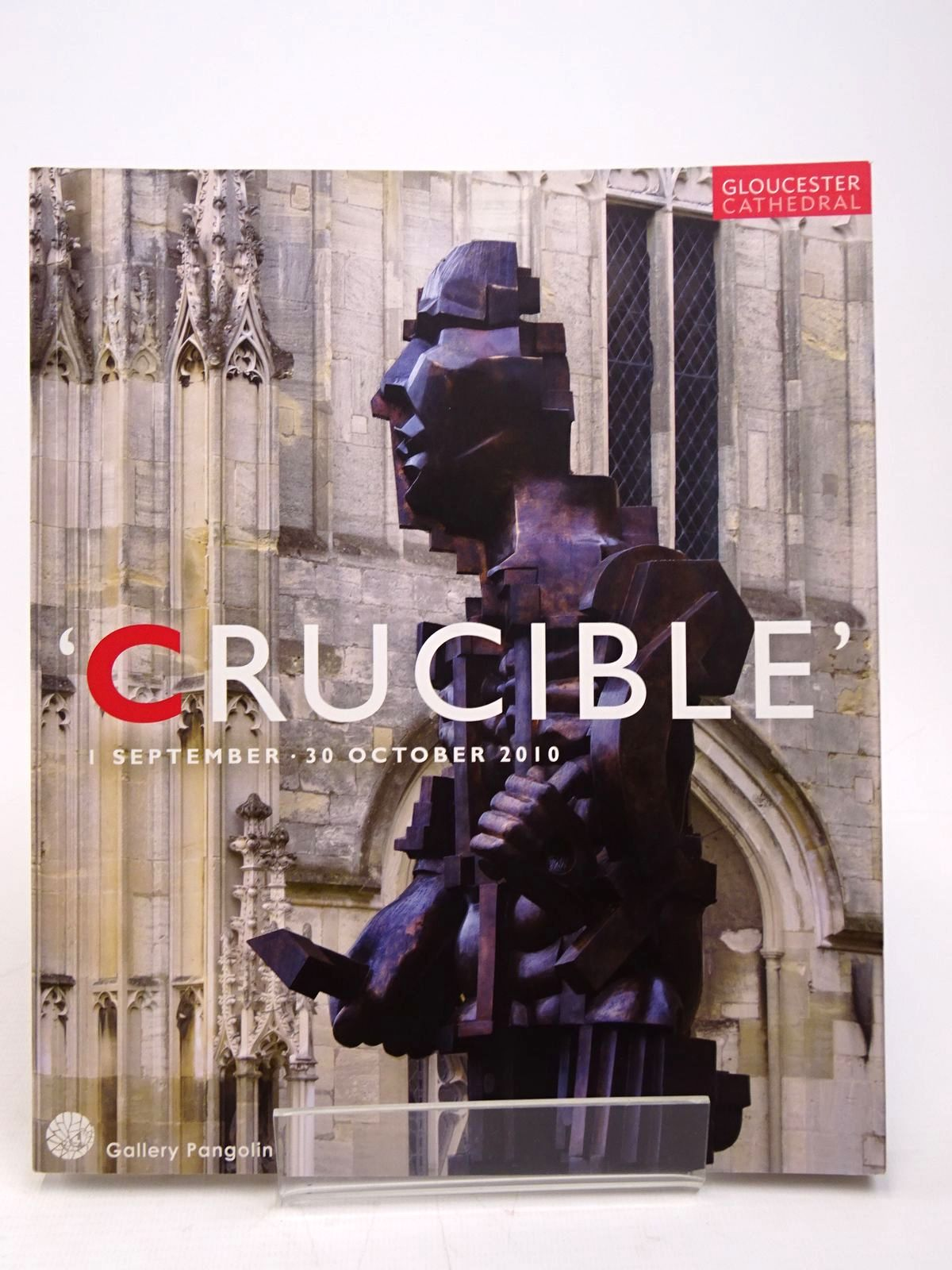 Photo of 'CRUCIBLE' AT GLOUCESTER CATHEDRAL 1 SEPTEMBER - 30 OCTOBER 2010- Stock Number: 1817686
