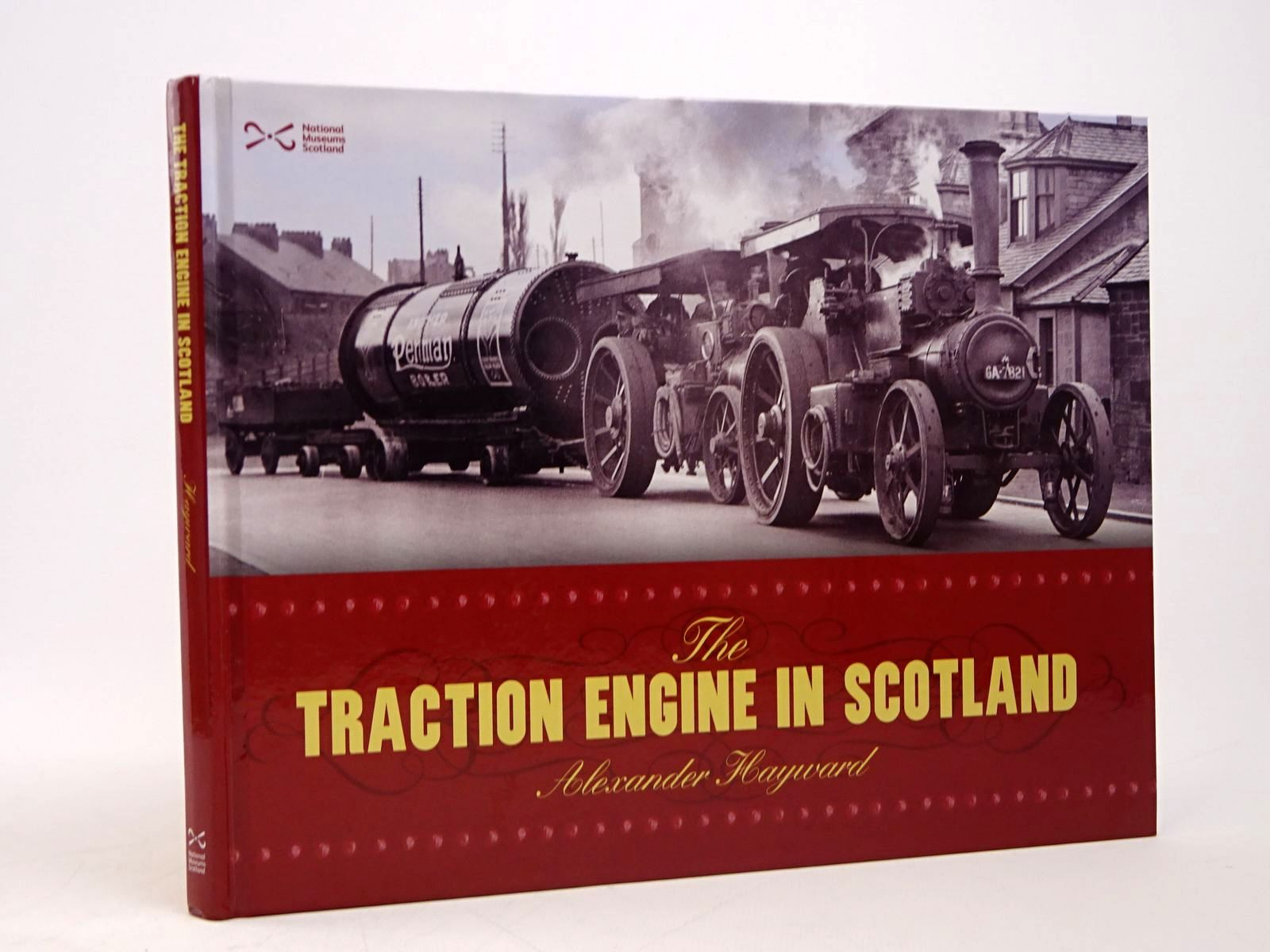 Photo of THE TRACTION ENGINE IN SCOTLAND written by Hayward, Alexander published by NMS Publishing (STOCK CODE: 1817704)  for sale by Stella & Rose's Books