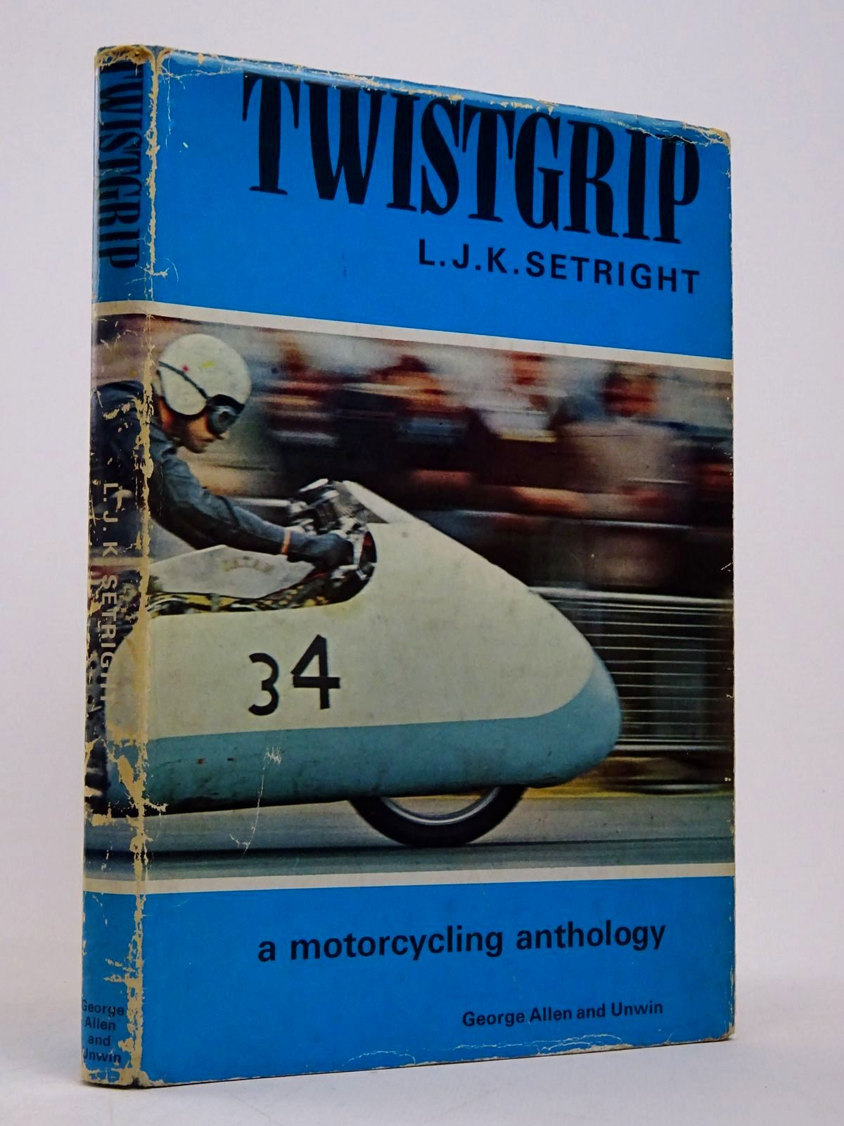 Photo of TWISTGRIP: A MOTOR CYCLING ANTHOLOGY written by Setright, L.J.K. published by George Allen & Unwin Ltd. (STOCK CODE: 1817736)  for sale by Stella & Rose's Books