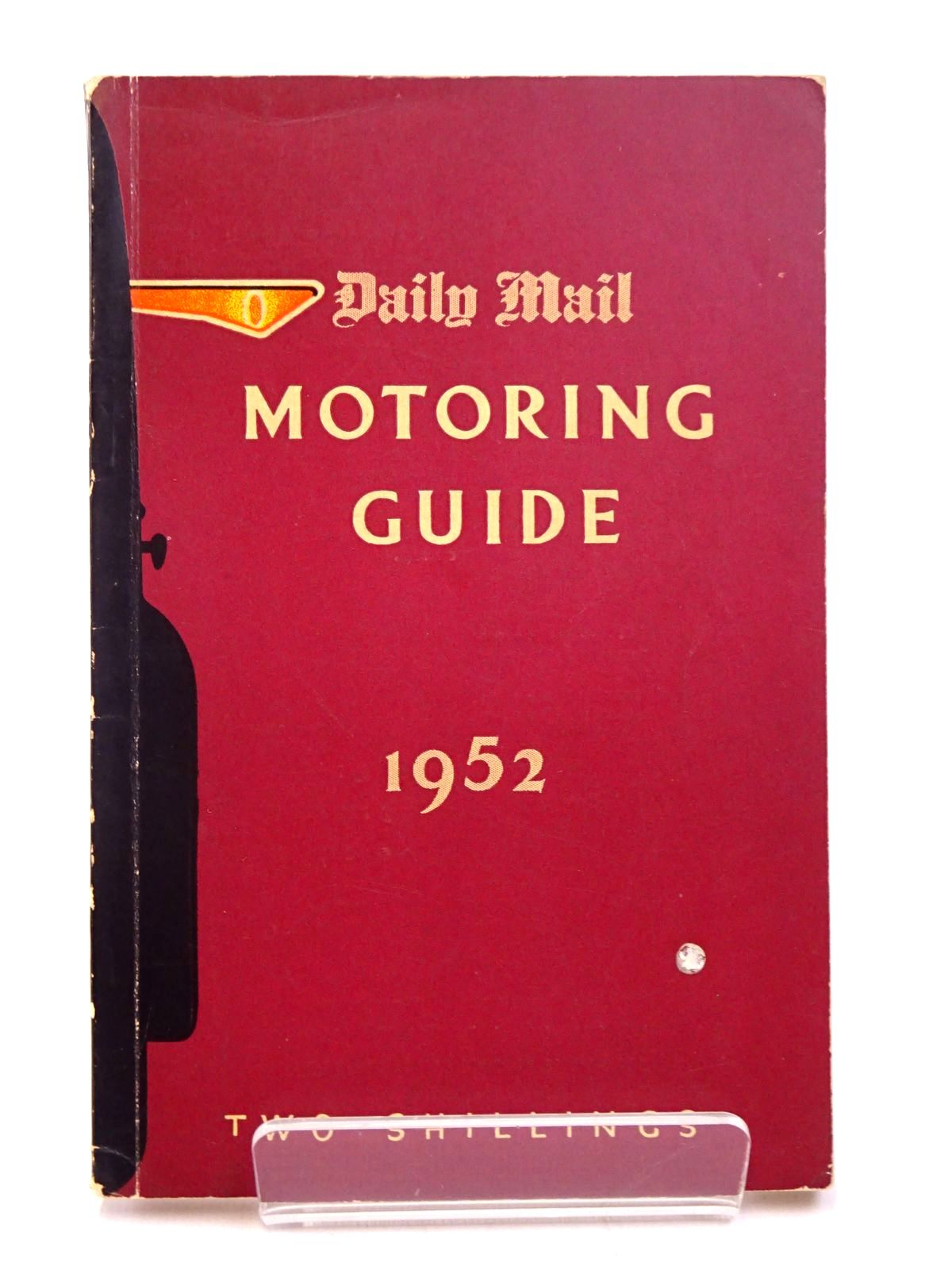 Photo of DAILY MAIL MOTORING GUIDE 1952 written by Edwards, Courtenay published by Associated Newspapers Ltd. (STOCK CODE: 1817746)  for sale by Stella & Rose's Books