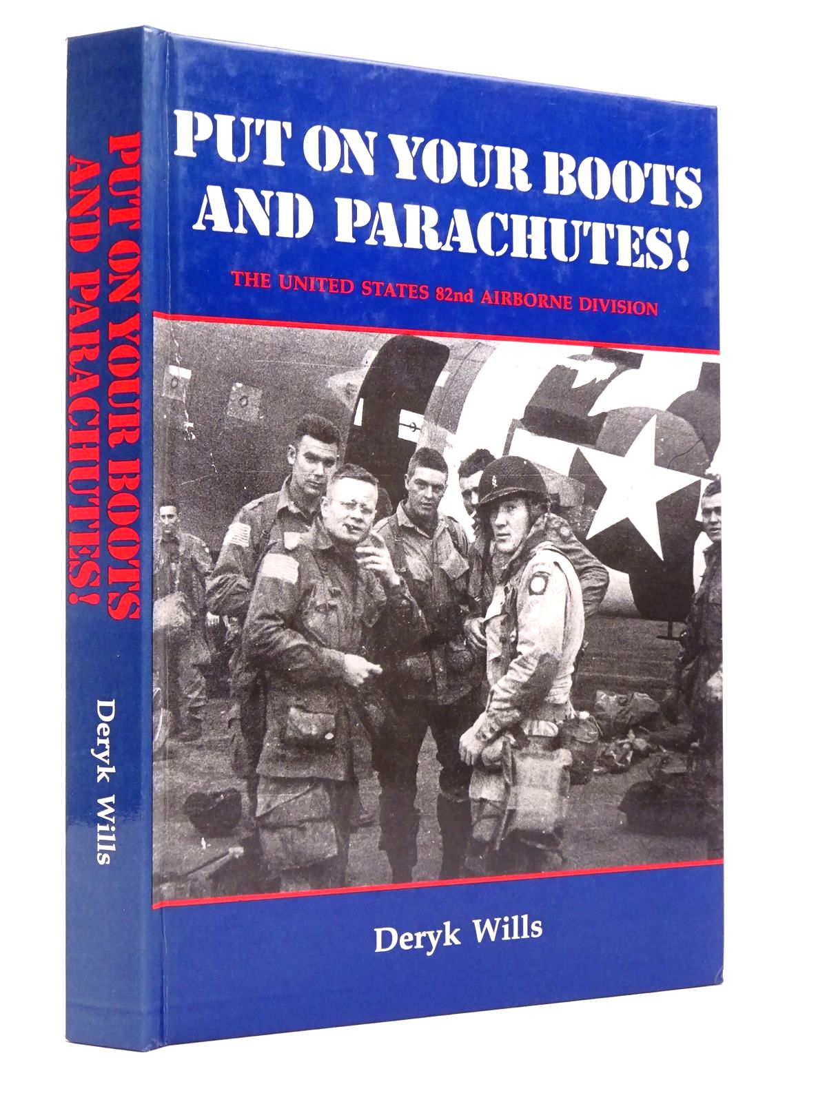 Photo of PUT ON YOUR BOOTS AND PARACHUTES! written by Wills, Deryk published by Deryk Wills (STOCK CODE: 1817750)  for sale by Stella & Rose's Books