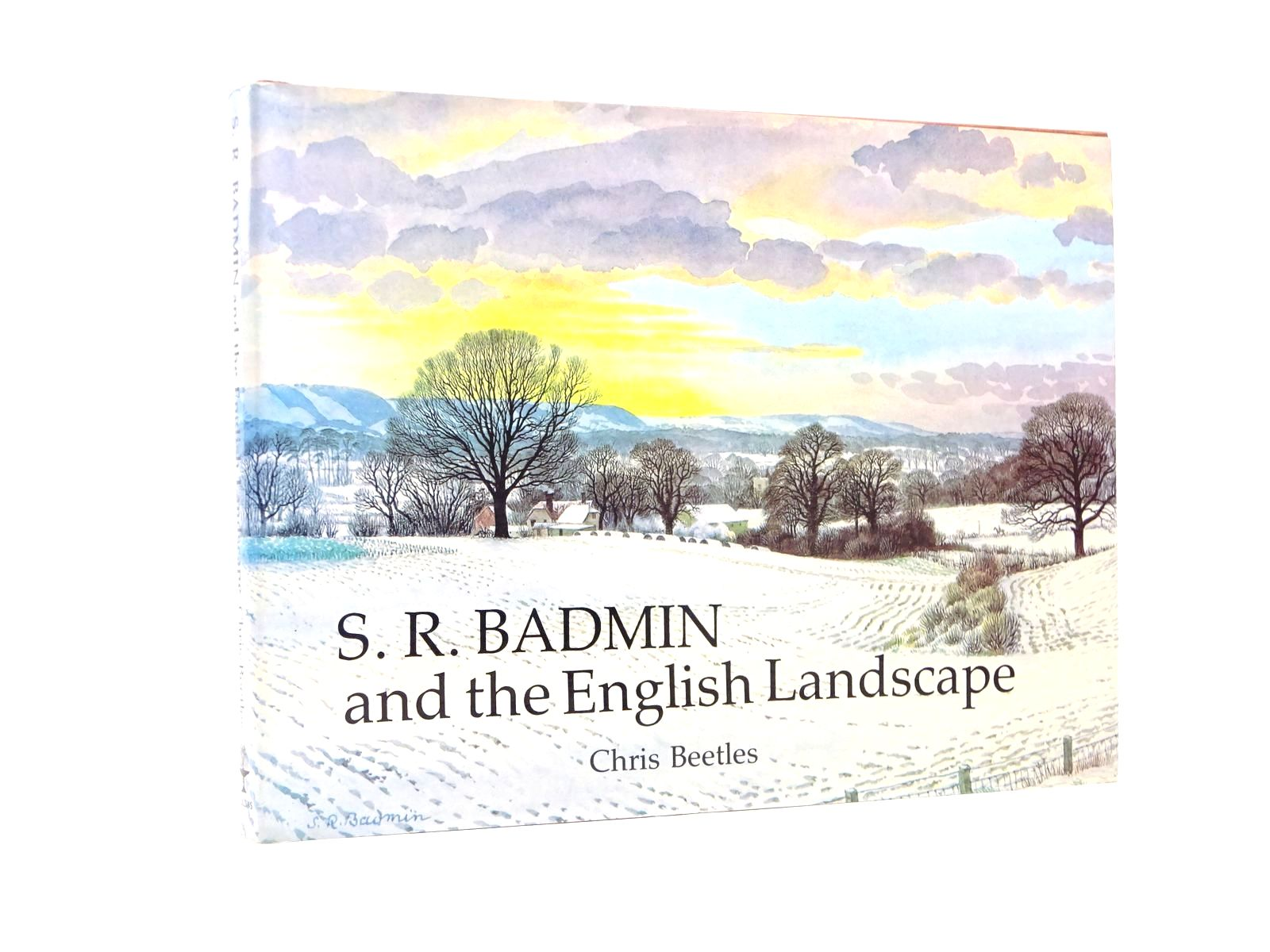 Photo of S.R. BADMIN AND THE ENGLISH LANDSCAPE written by Beetles, Chris illustrated by Badmin, S.R. published by Collins (STOCK CODE: 1817774)  for sale by Stella & Rose's Books