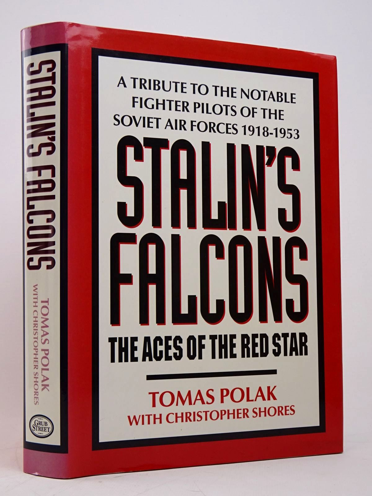 Photo of STALIN'S FALCONS THE ACES OF THE RED STAR written by Polak, Tomas