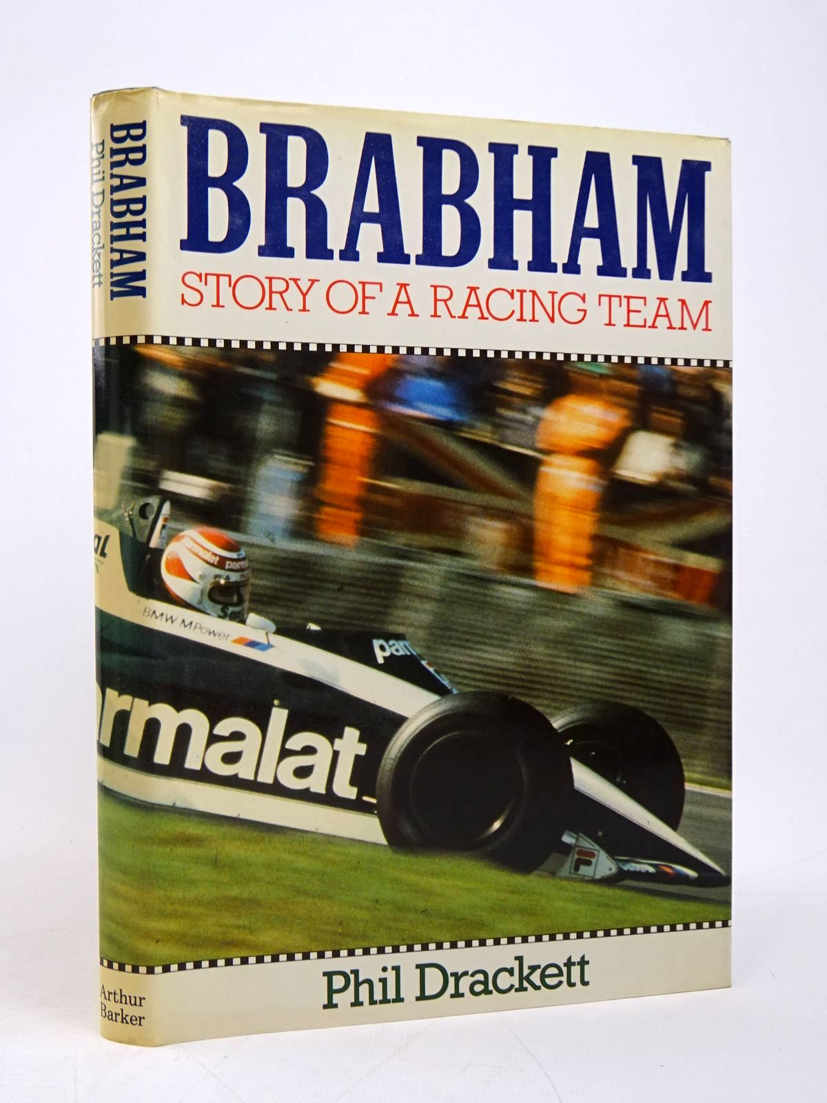 Photo of BRABHAM STORY OF A RACING TEAM written by Drackett, Phil published by Arthur Barker Limited (STOCK CODE: 1817832)  for sale by Stella & Rose's Books