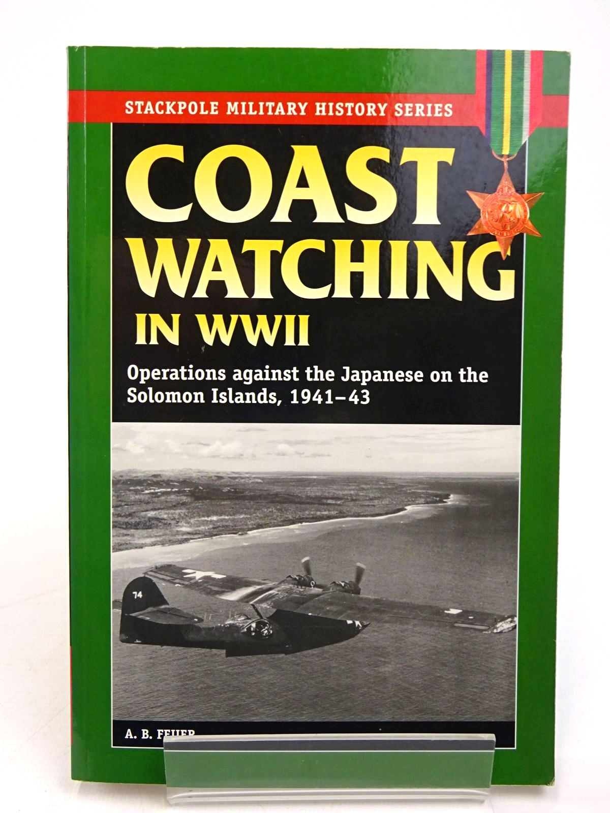 Photo of COAST WATCHING IN WORLD WAR II (STACKPOLE MILITARY HISTORY SERIES) written by Feuer, A.B. published by Stackpole Books (STOCK CODE: 1817848)  for sale by Stella & Rose's Books