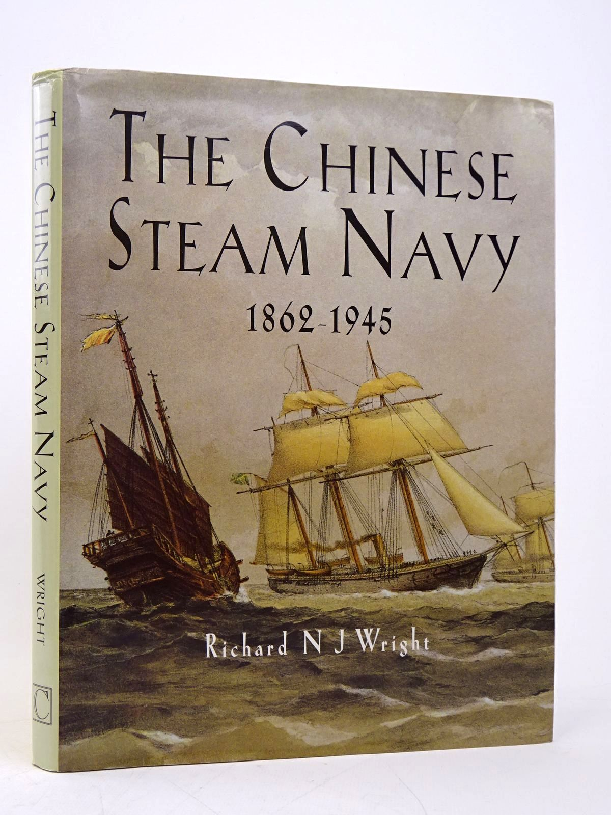 Photo of THE CHINESE STEAM NAVY 1862-1945 written by Wright, Richard N.J. published by Chatham Publishing (STOCK CODE: 1817872)  for sale by Stella & Rose's Books