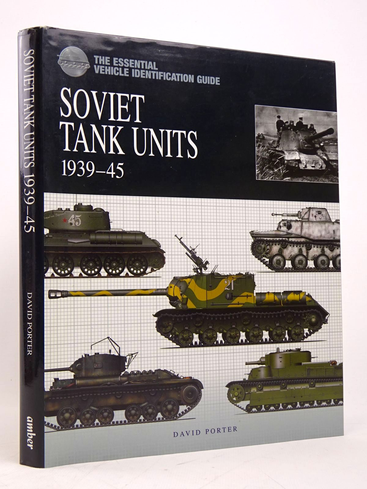 Photo of SOVIET TANK UNITS 1939-45 written by Porter, David published by Amber Books (STOCK CODE: 1817875)  for sale by Stella & Rose's Books
