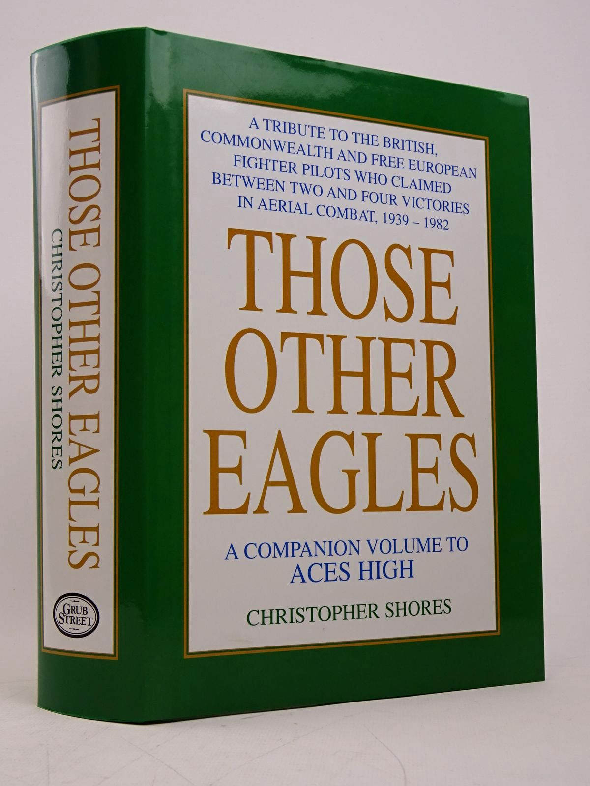 Photo of THOSE OTHER EAGLES written by Shores, Christopher published by Grub Street (STOCK CODE: 1817878)  for sale by Stella & Rose's Books