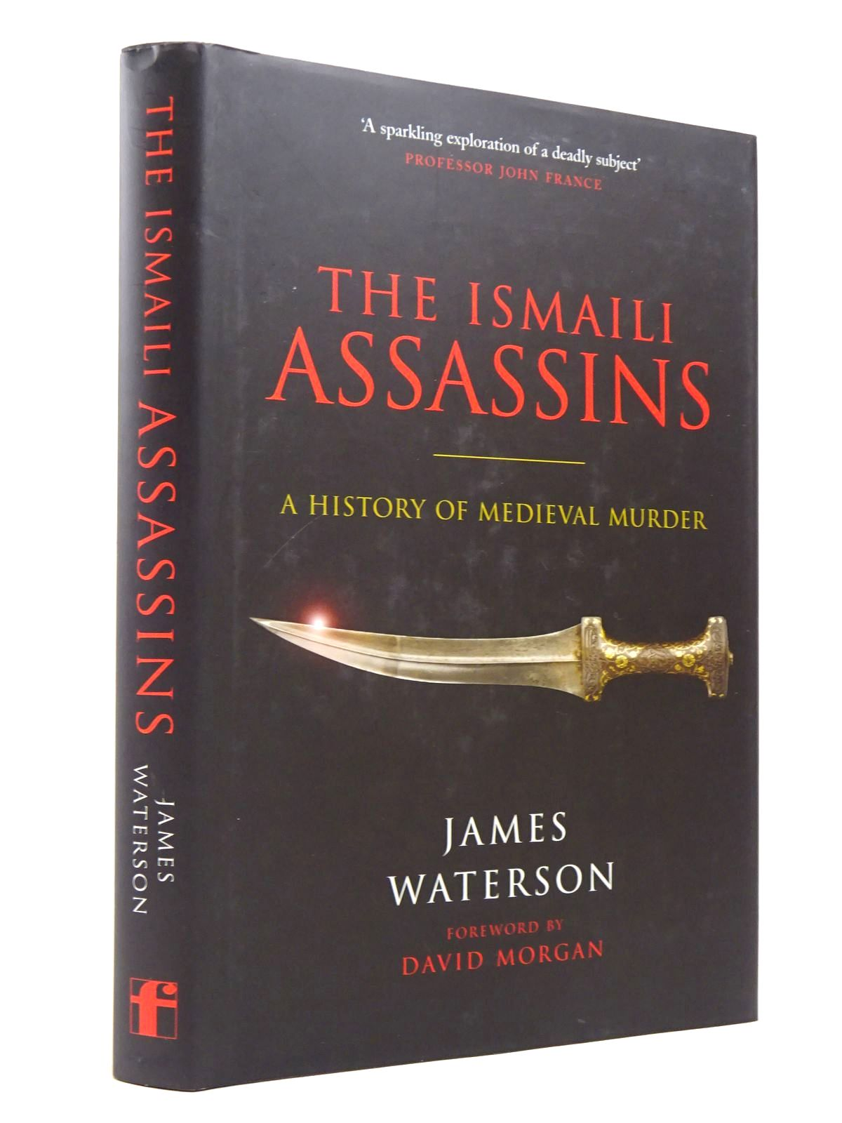 Photo of THE ISMAILI ASSASSINS: A HISTORY OF MEDIEVAL MURDER written by Waterson, James published by Frontline Books (STOCK CODE: 1817879)  for sale by Stella & Rose's Books