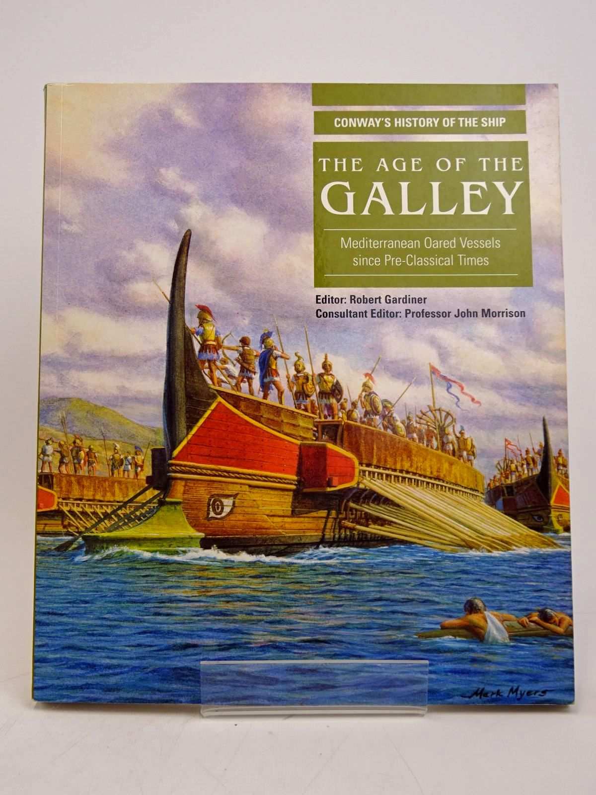 Photo of THE AGE OF THE GALLEY written by Gardiner, Robert<br />Morrison, John published by Conway Maritime Press (STOCK CODE: 1817912)  for sale by Stella & Rose's Books