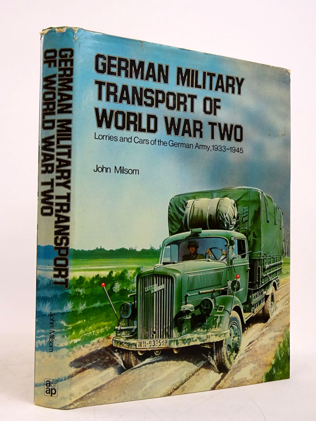 Photo of GERMAN MILITARY TRANSPORT OF WORLD WAR TWO written by Milsom, John published by Arms & Armour Press (STOCK CODE: 1817944)  for sale by Stella & Rose's Books