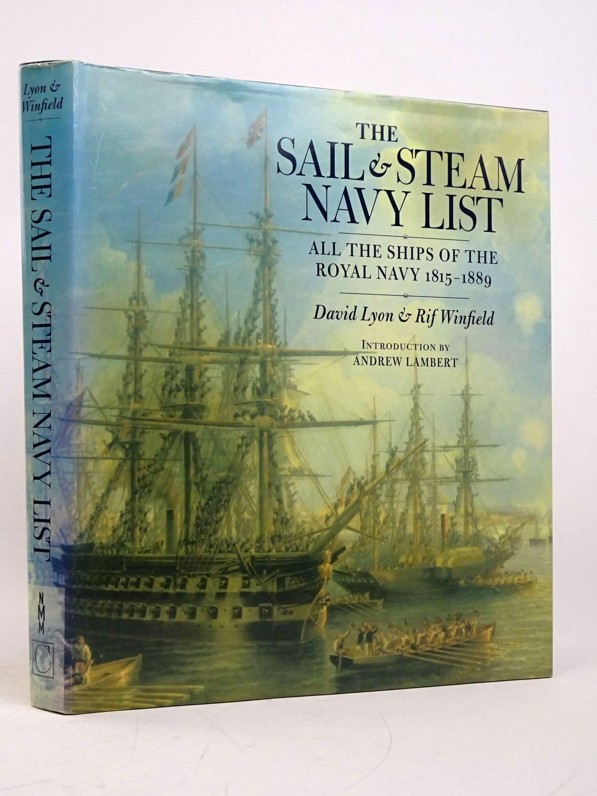 Photo of THE SAIL & STEAM NAVY LIST: ALL THE SHIPS OF THE ROYAL NAVY 1815-1889- Stock Number: 1817950