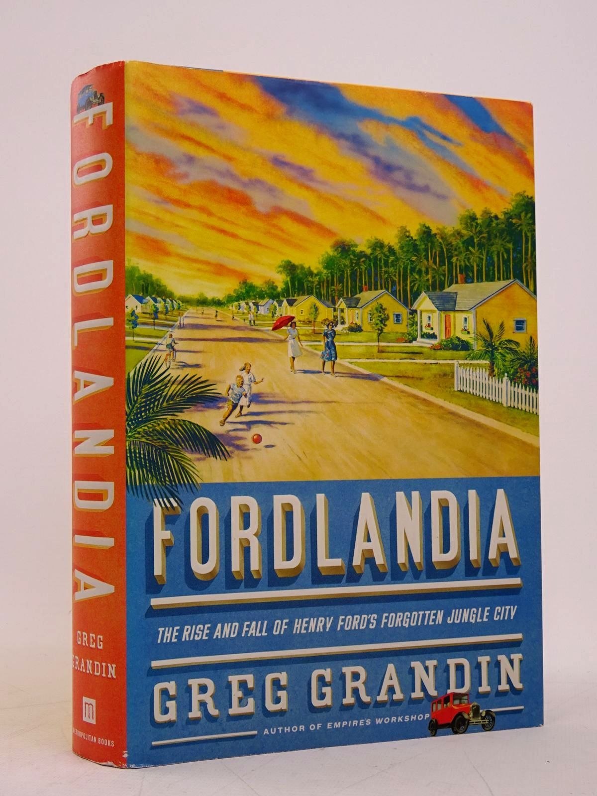 Photo of FORDLANDIA: THE RISE AND FALL OF HENRY FORD'S FORGOTTEN JUNGLE CITY- Stock Number: 1817971