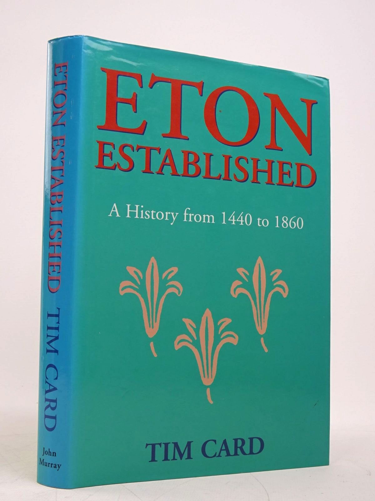 Photo of ETON ESTABLISHED: A HISTORY FROM 1440-1860- Stock Number: 1817985