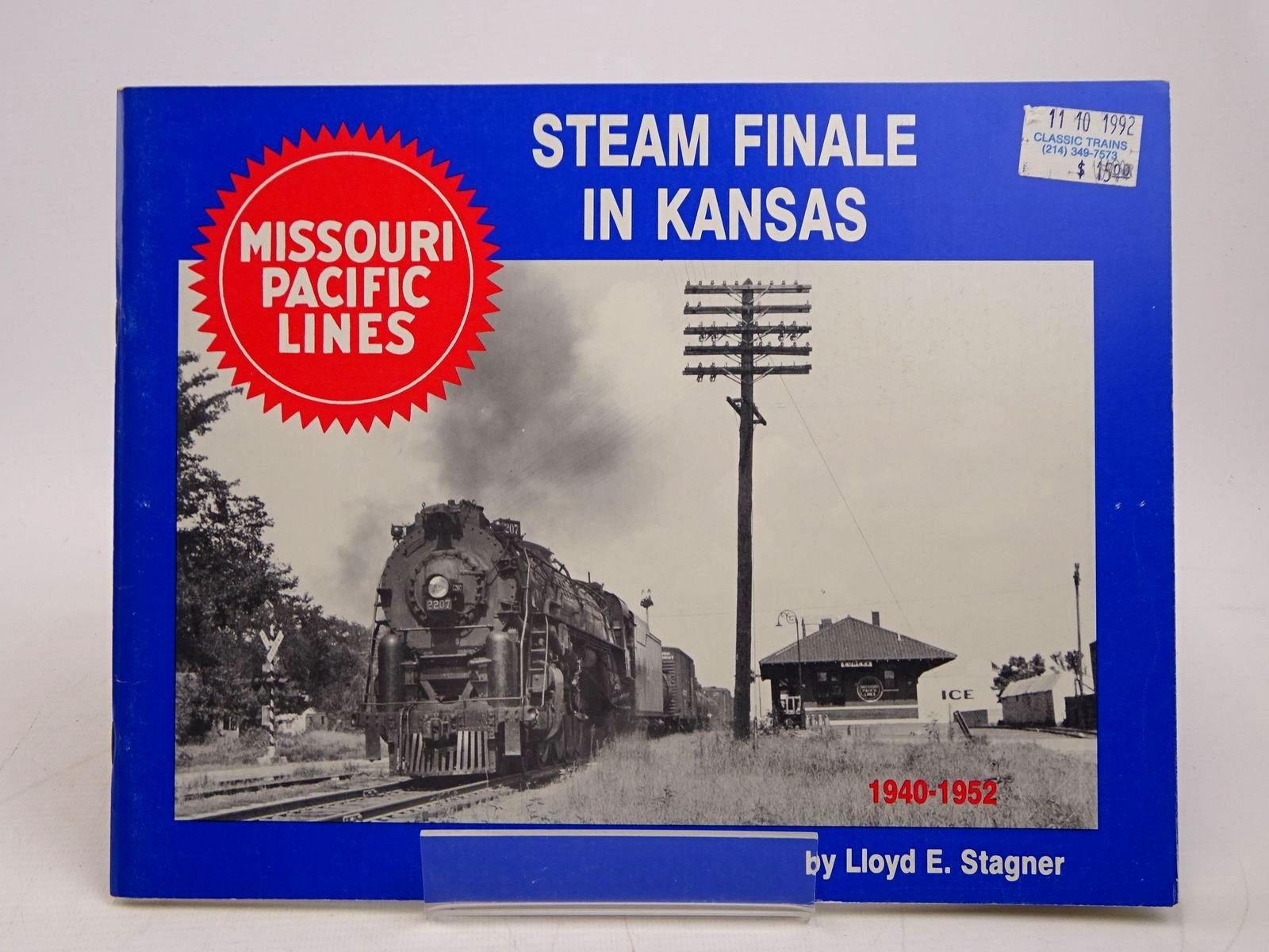 Photo of STEAM FINALE IN KANSAS 1940-1952 written by Stagner, Lloyd E. published by South Platte Press (STOCK CODE: 1817992)  for sale by Stella & Rose's Books