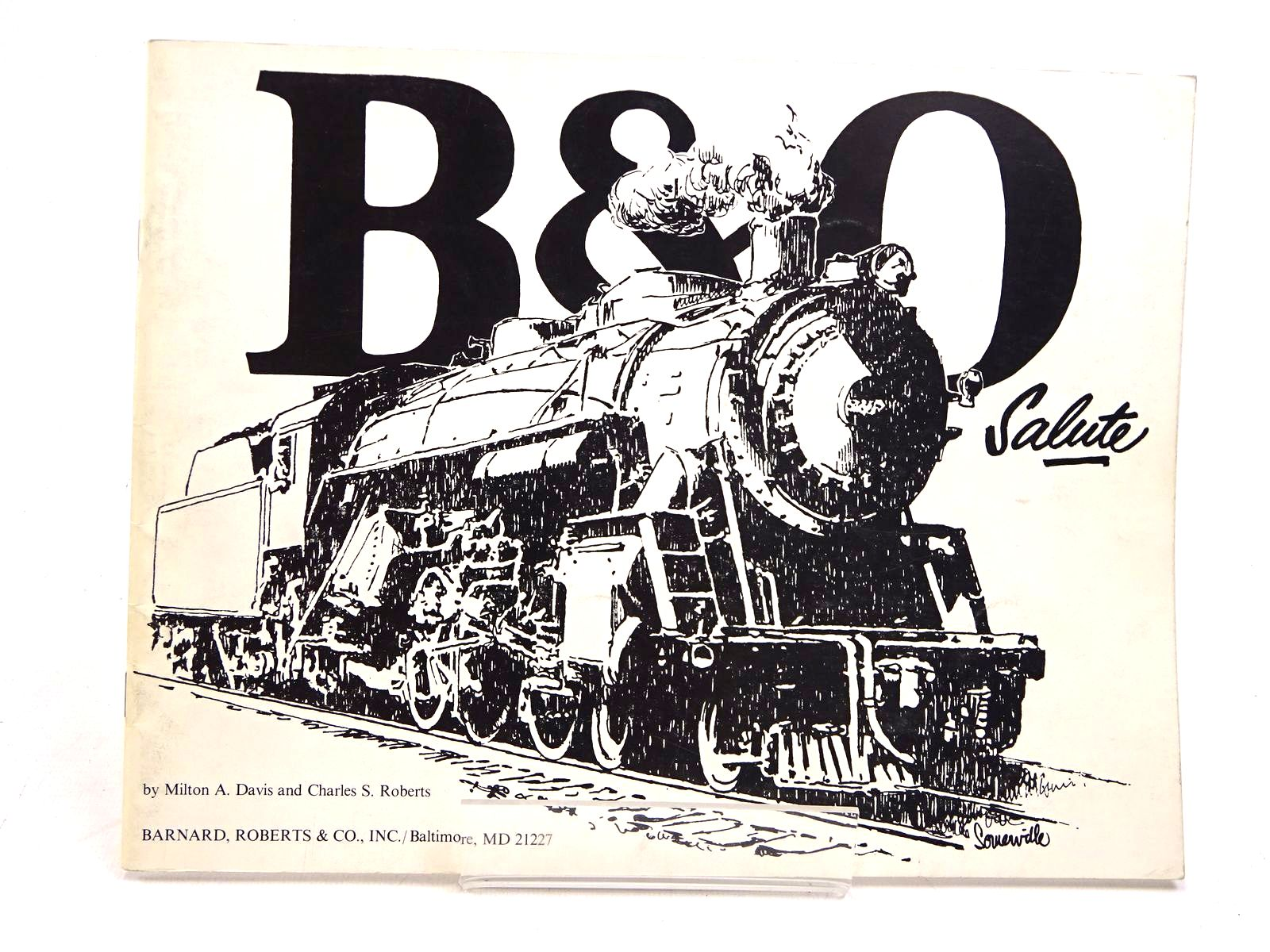 Photo of B&amp;O SALUTE written by Davis, Milton A.<br />Roberts, Charles S. published by Barnard, Roberts &amp; Co. Inc (STOCK CODE: 1818025)  for sale by Stella & Rose's Books