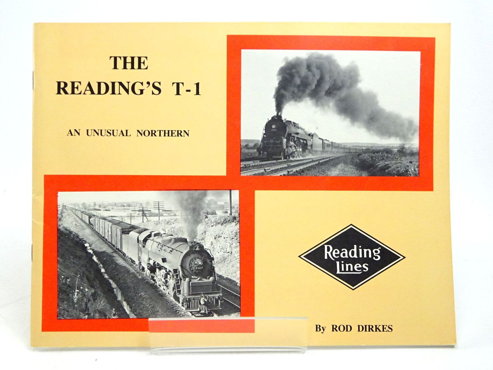 Photo of THE READING'S T-1 LOCOMOTIVE: AN UNUSUAL NORTHERN written by Dirkes, Rod published by Andover Junction Publications (STOCK CODE: 1818037)  for sale by Stella & Rose's Books