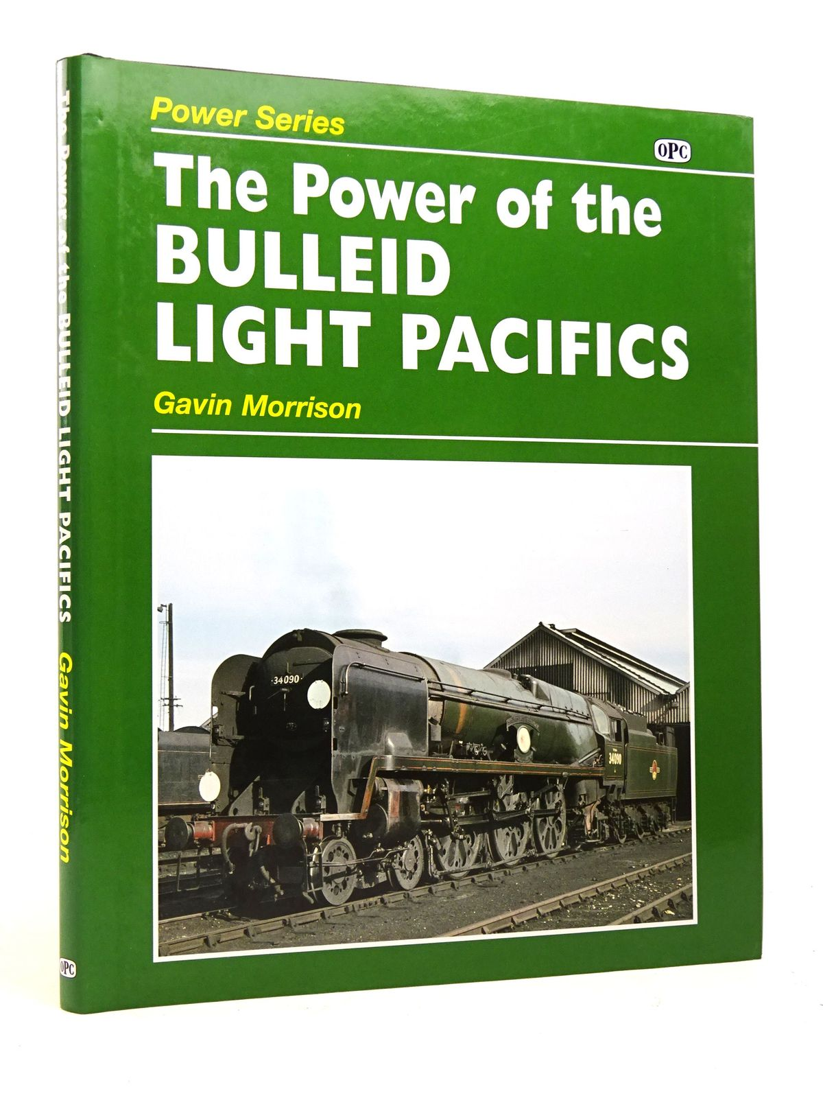 Photo of THE POWER OF THE BULLEID LIGHT PACIFICS written by Morrison, Gavin published by Oxford Publishing Co (STOCK CODE: 1818059)  for sale by Stella & Rose's Books