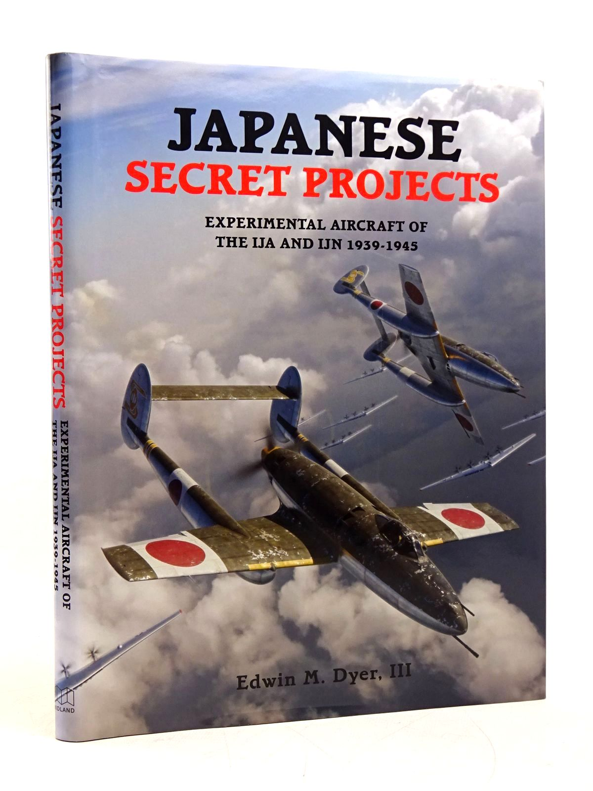 Photo of JAPANESE SECRET PROJECTS: EXPERIMENTAL AIRCRAFT OF THE IJA AND IJN 1939-1945- Stock Number: 1818063