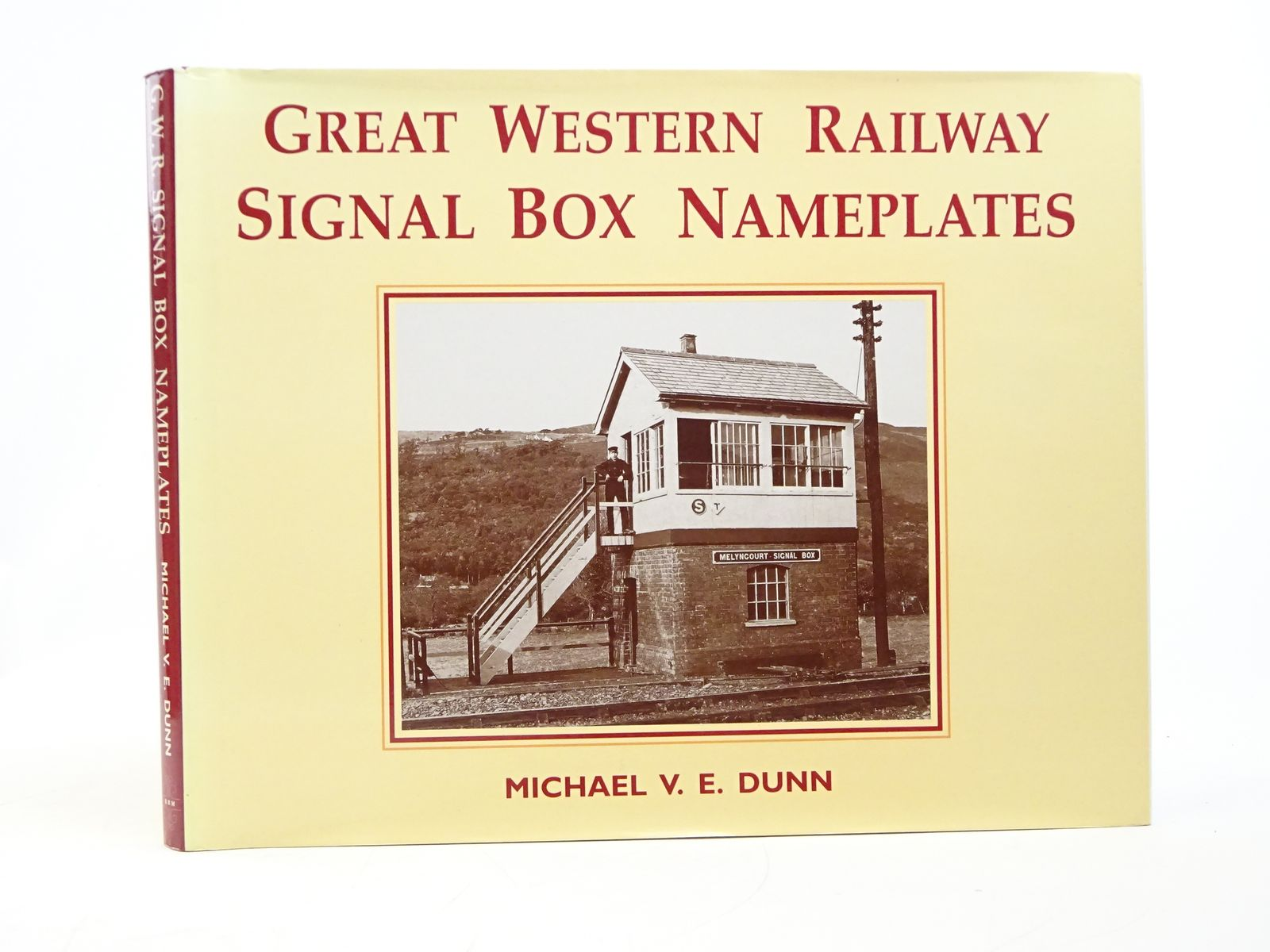 Photo of GREAT WESTERN RAILWAY SIGNAL BOX NAMEPLATES: AN ESSAY IN ELEGANCE written by Dunn, Michael V.E. published by Kidderminster Railway Museum (STOCK CODE: 1818071)  for sale by Stella & Rose's Books