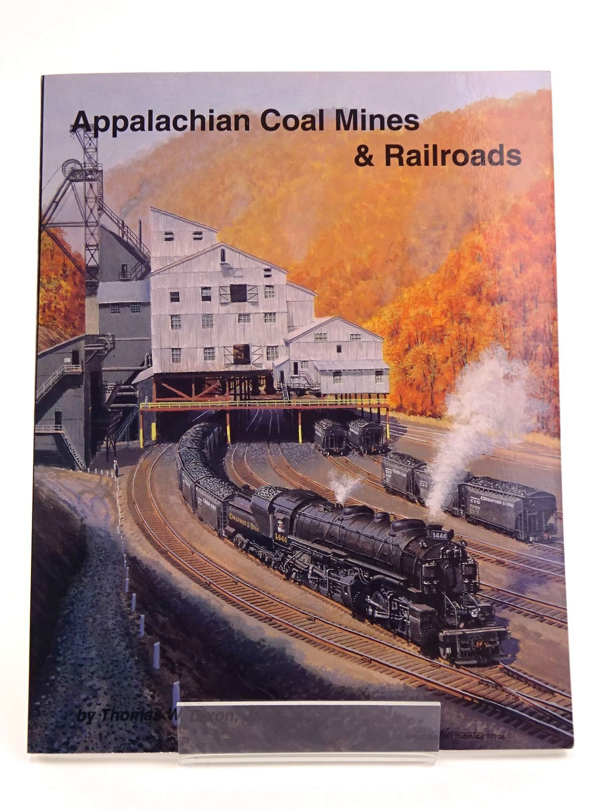 Photo of APPALACHIAN COAL MINES & RAILROADS written by Dixon, Thomas W. published by TLC Publishing Inc. (STOCK CODE: 1818082)  for sale by Stella & Rose's Books