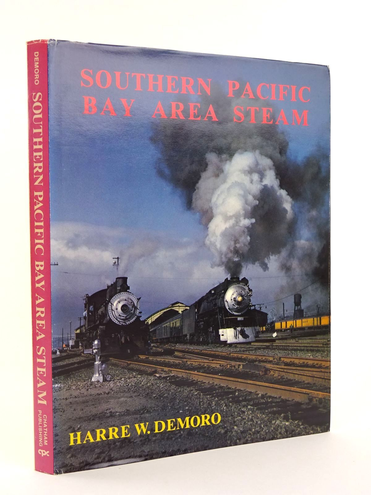 Photo of SOUTHERN PACIFIC BAY AREA STEAM written by Demoro, Harre W. published by Chatham Publishing (STOCK CODE: 1818094)  for sale by Stella & Rose's Books