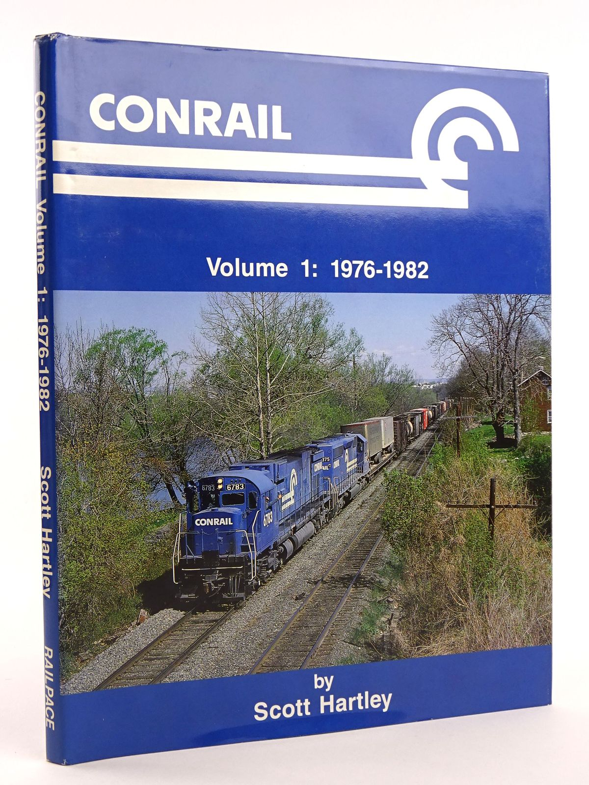 Photo of CONRAIL VOLUME 1: 1976-1982 written by Hartley, Scott published by Railpace Company, Inc. (STOCK CODE: 1818098)  for sale by Stella & Rose's Books