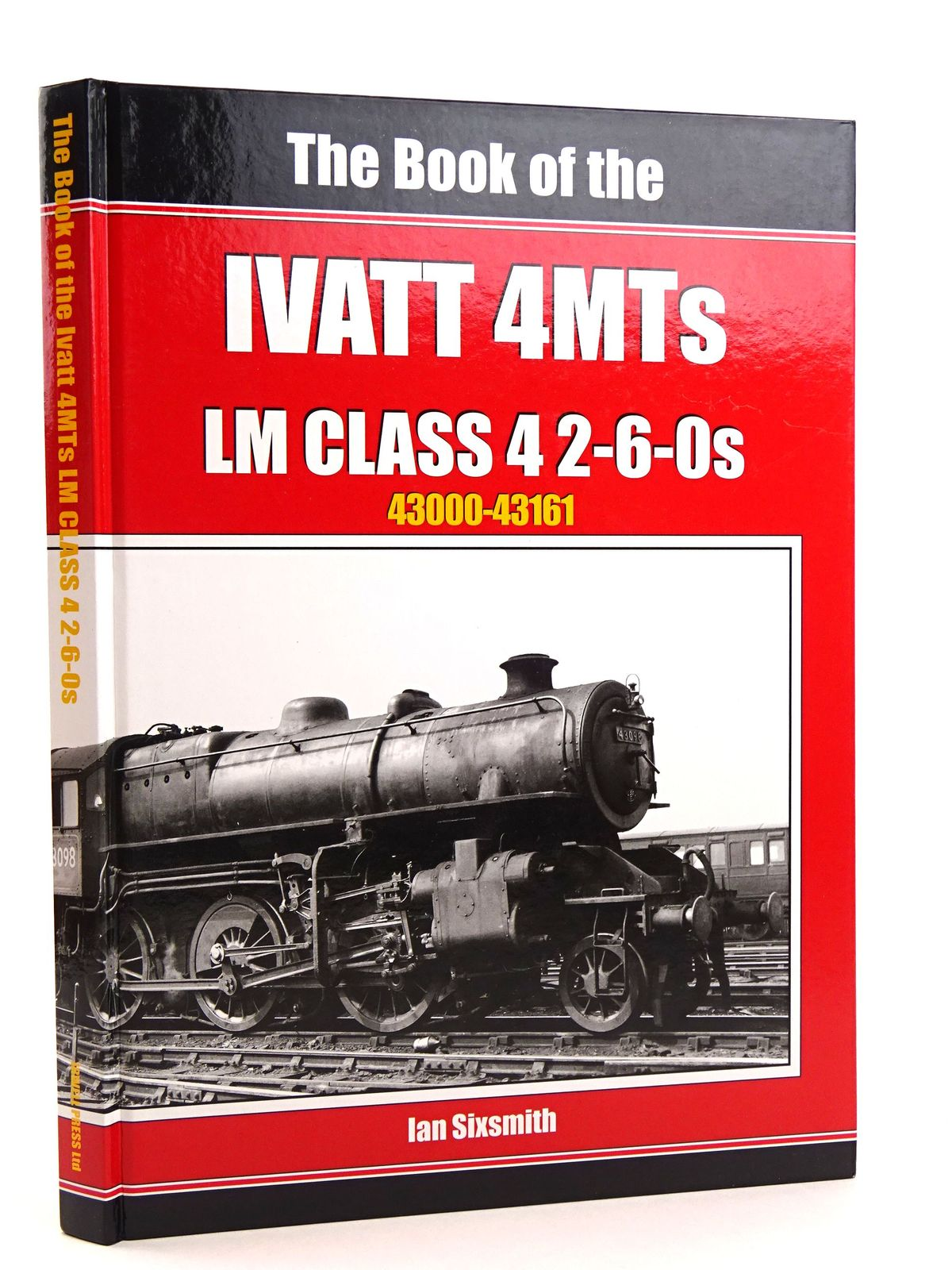 Photo of THE BOOK OF THE IVATT 4MTS: THE LMS CLASS 4 2-6-0S 43000-43161- Stock Number: 1818107